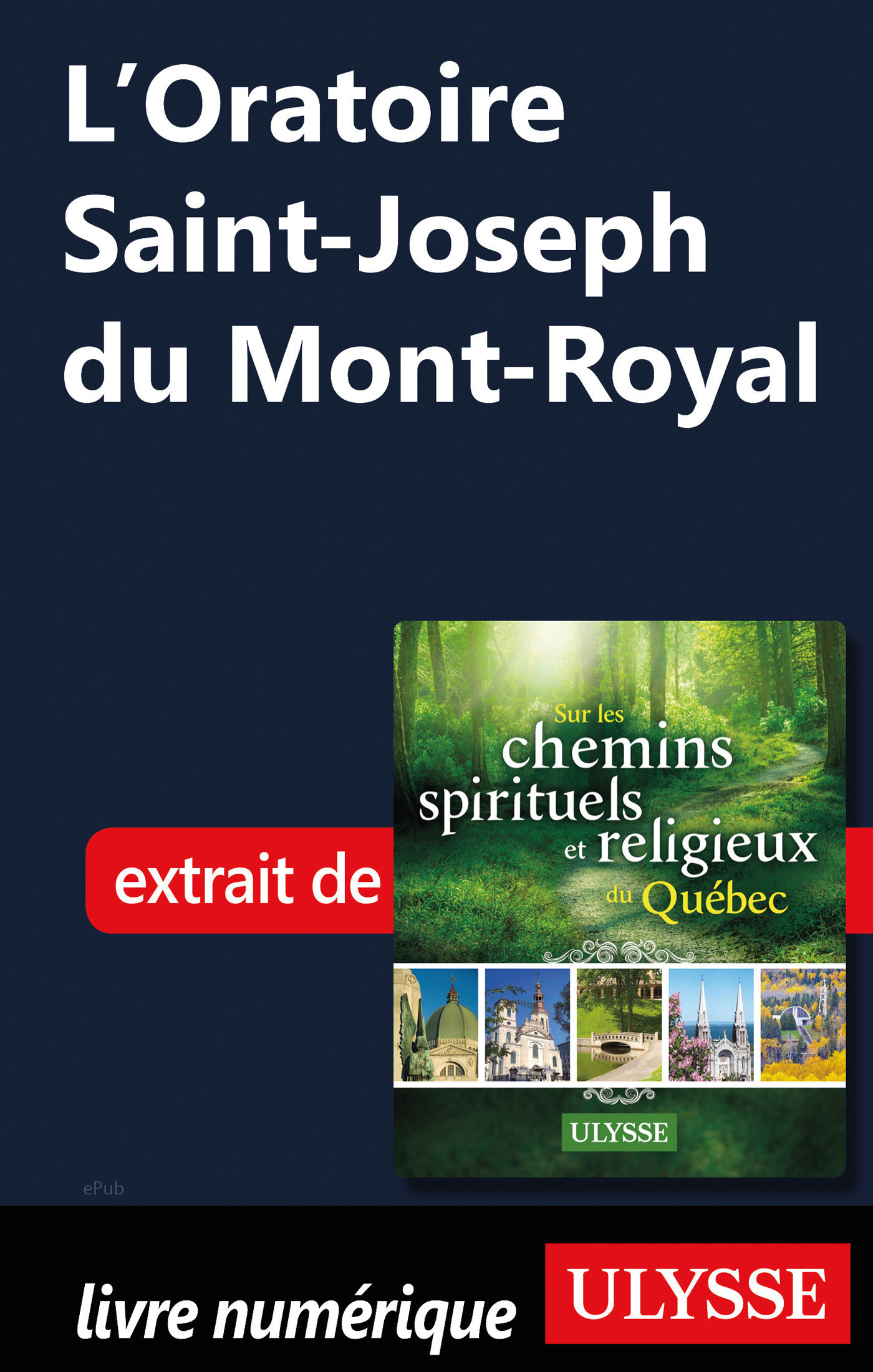 L'Oratoire Saint-Joseph du Mont-Royal (ebook)