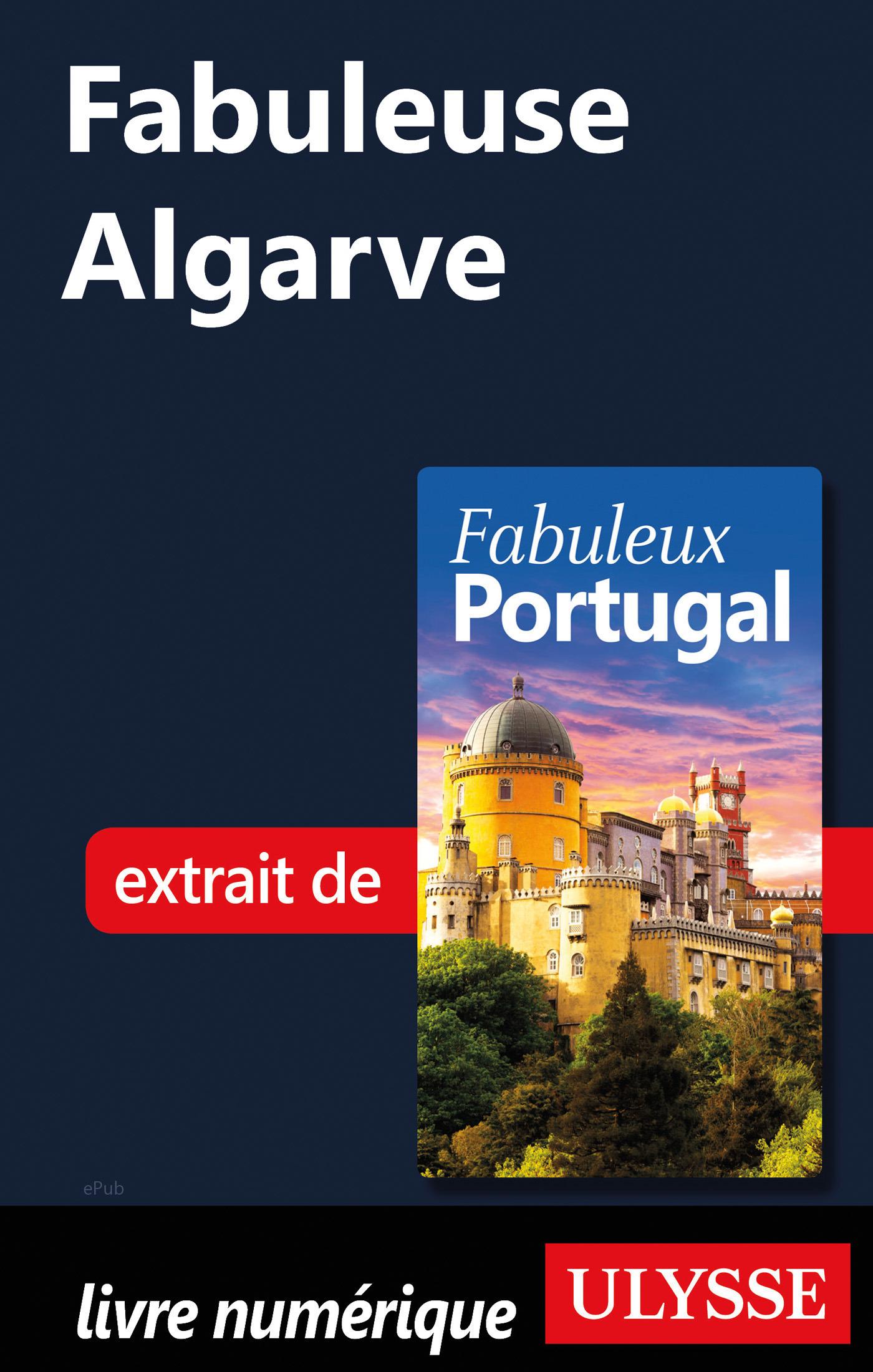 Fabuleuse Algarve
