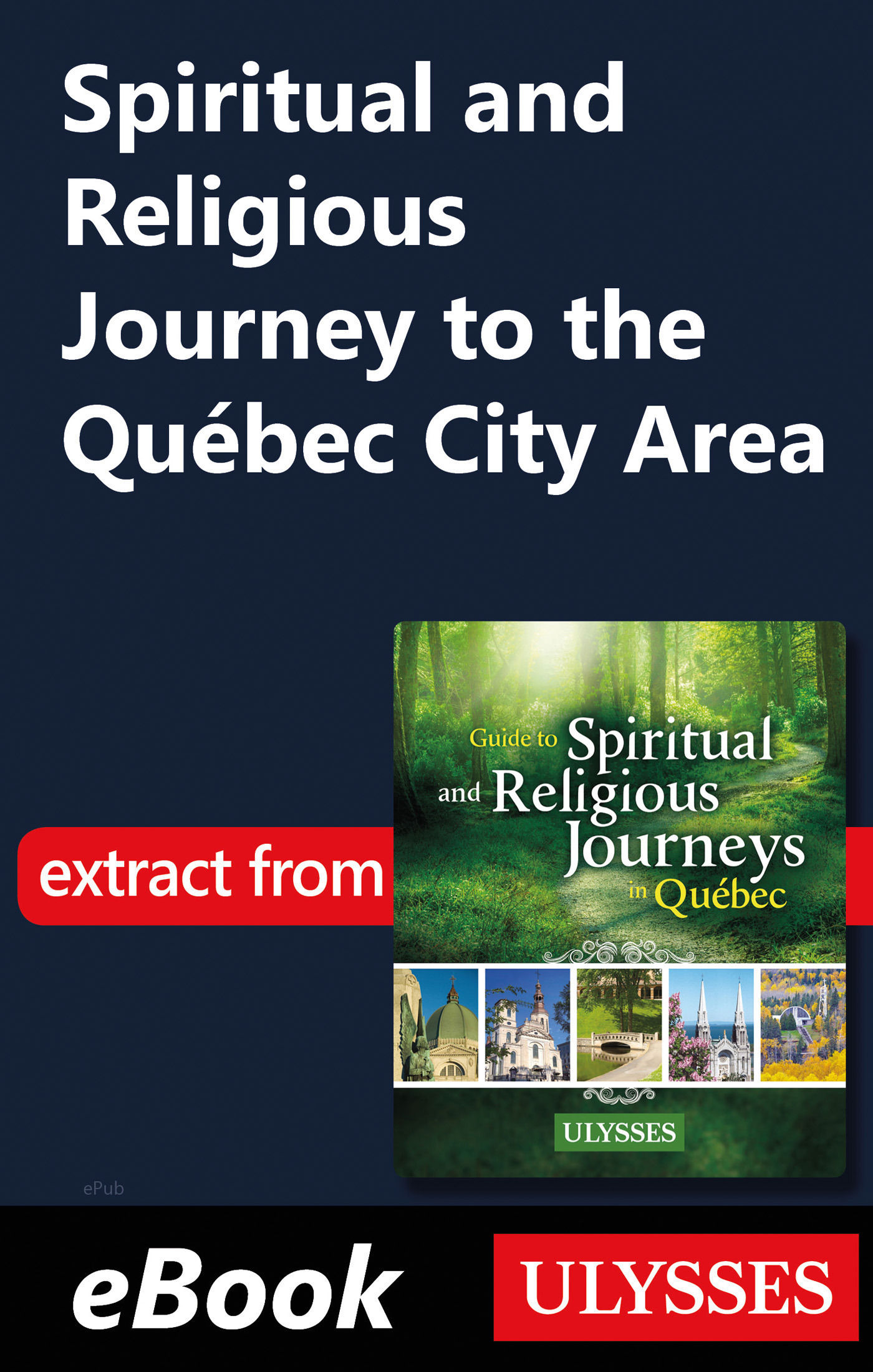 Spiritual and Religious Journey to the Québec City Area (ebook)