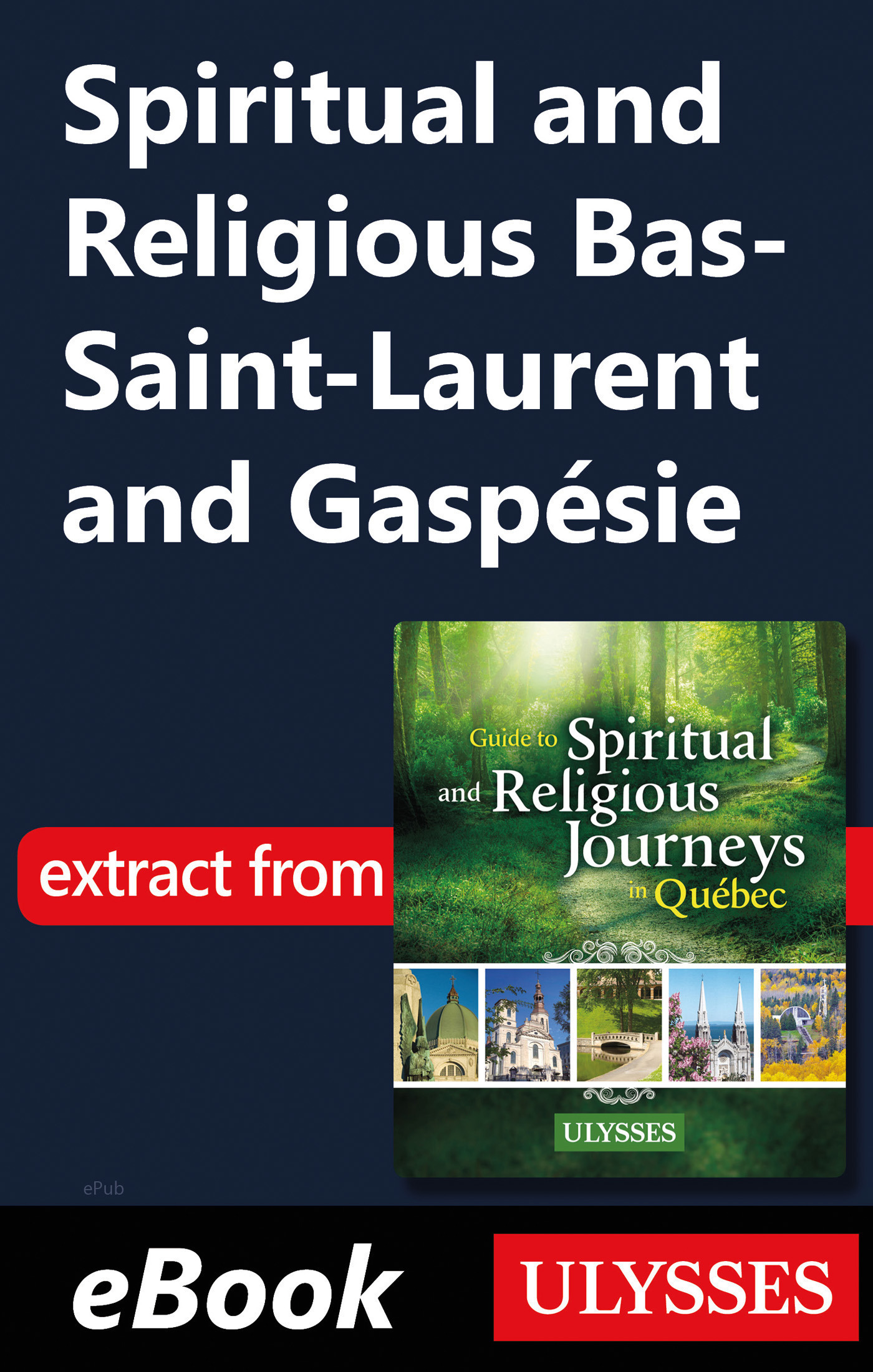 Spiritual and Religious Bas-Saint-Laurent and Gaspésie