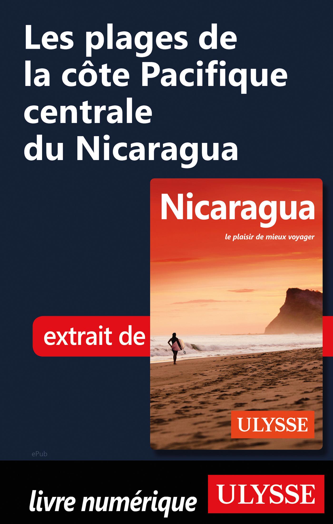 Les plages de la côte Pacifique centrale du Nicaragua (ebook)