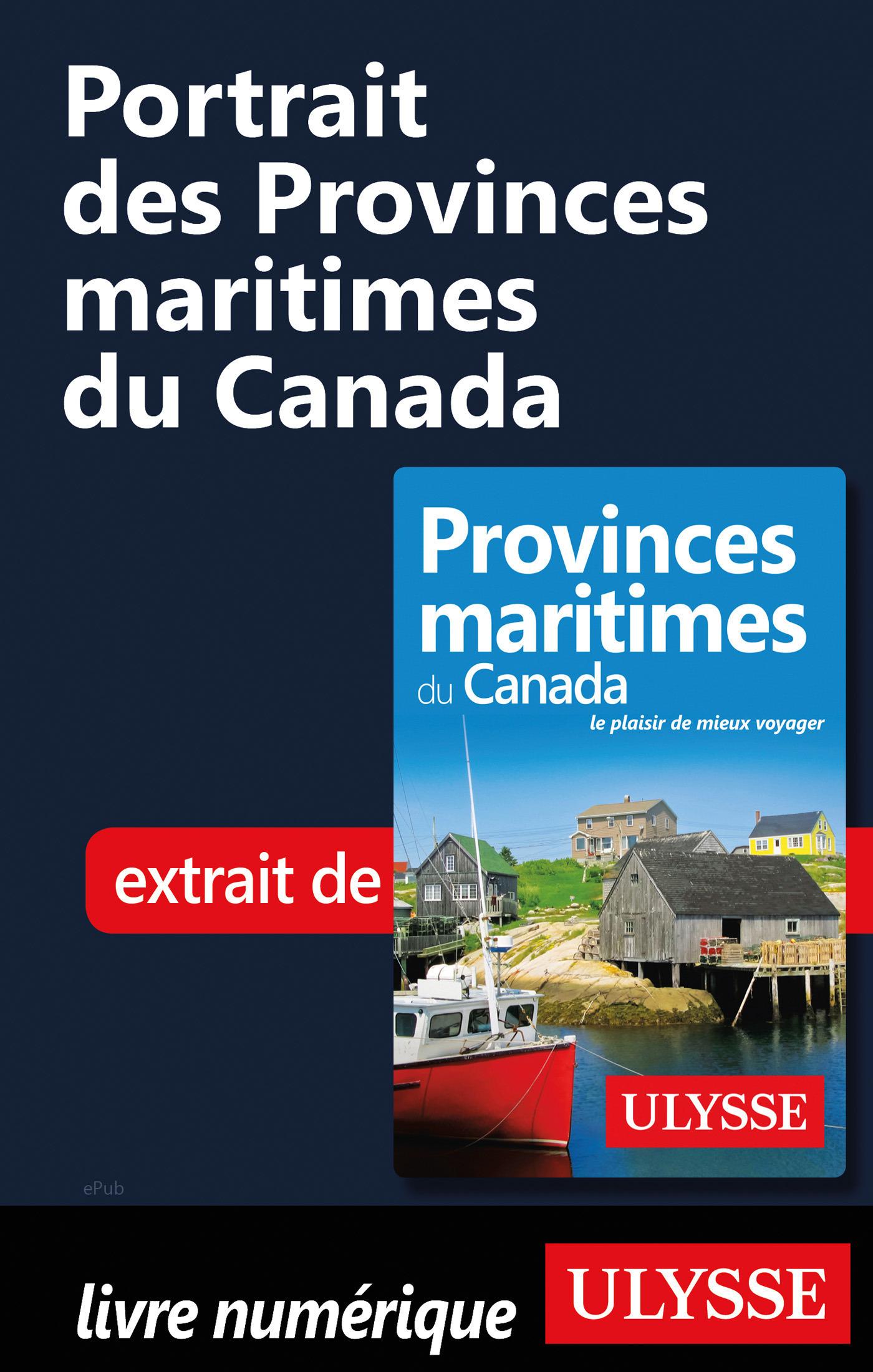 Portrait des Provinces maritimes du Canada (ebook)