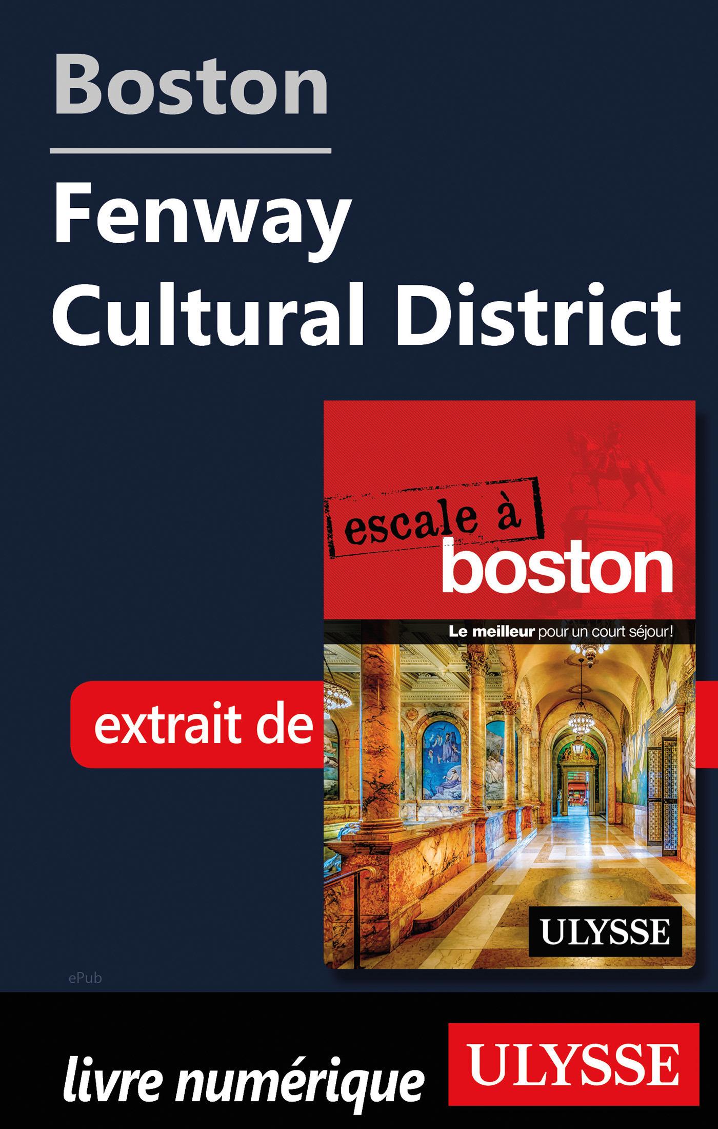 Boston - Fenway Cultural District
