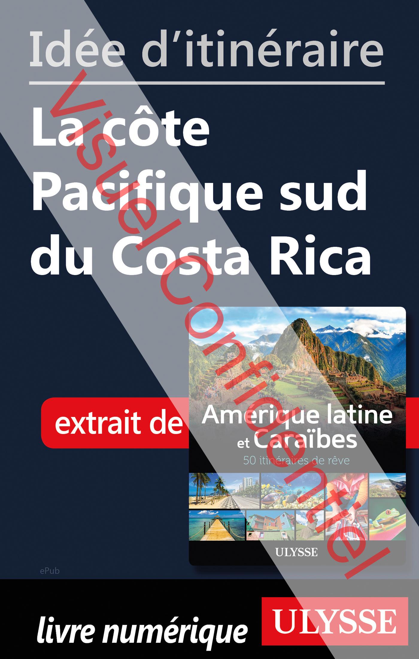 Idée d'itinéraire - La côte Pacifique sud du Costa Rica