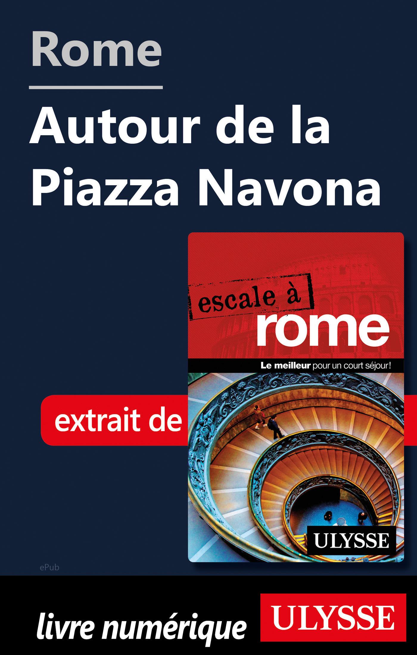 Rome - Autour de la Piazza Navona