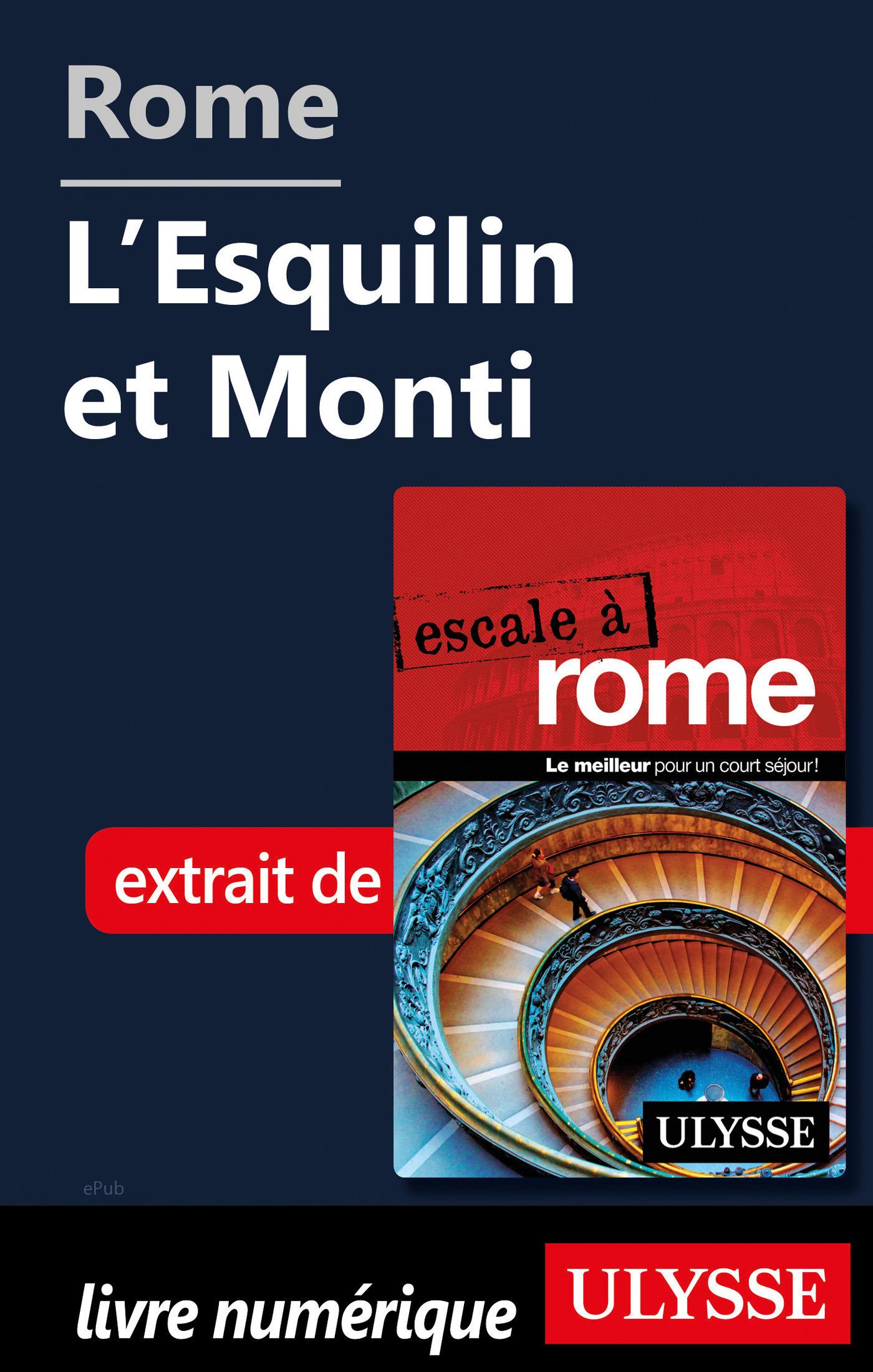 Rome - L'Esquilin et Monti