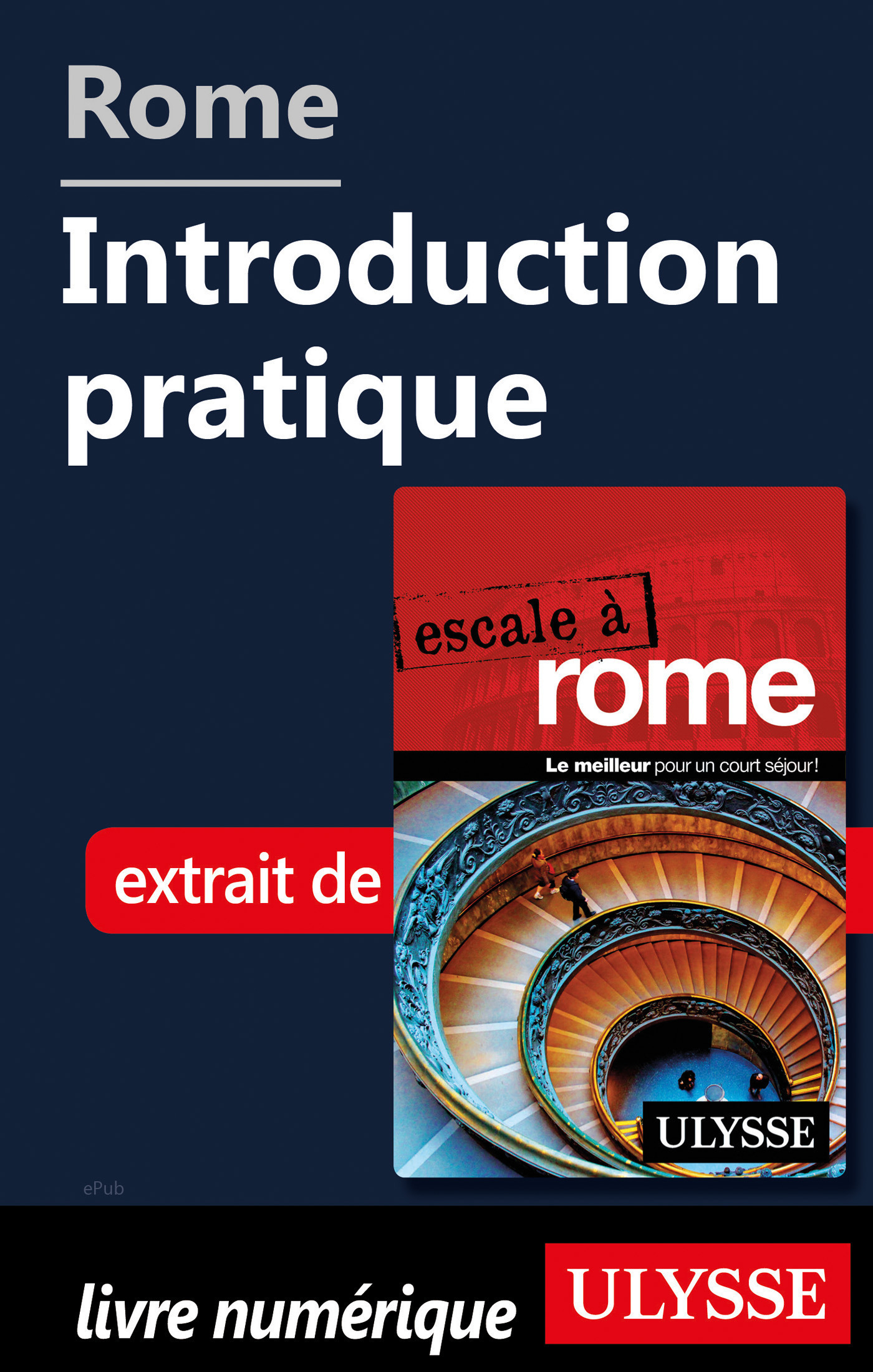 Rome - Introduction pratique