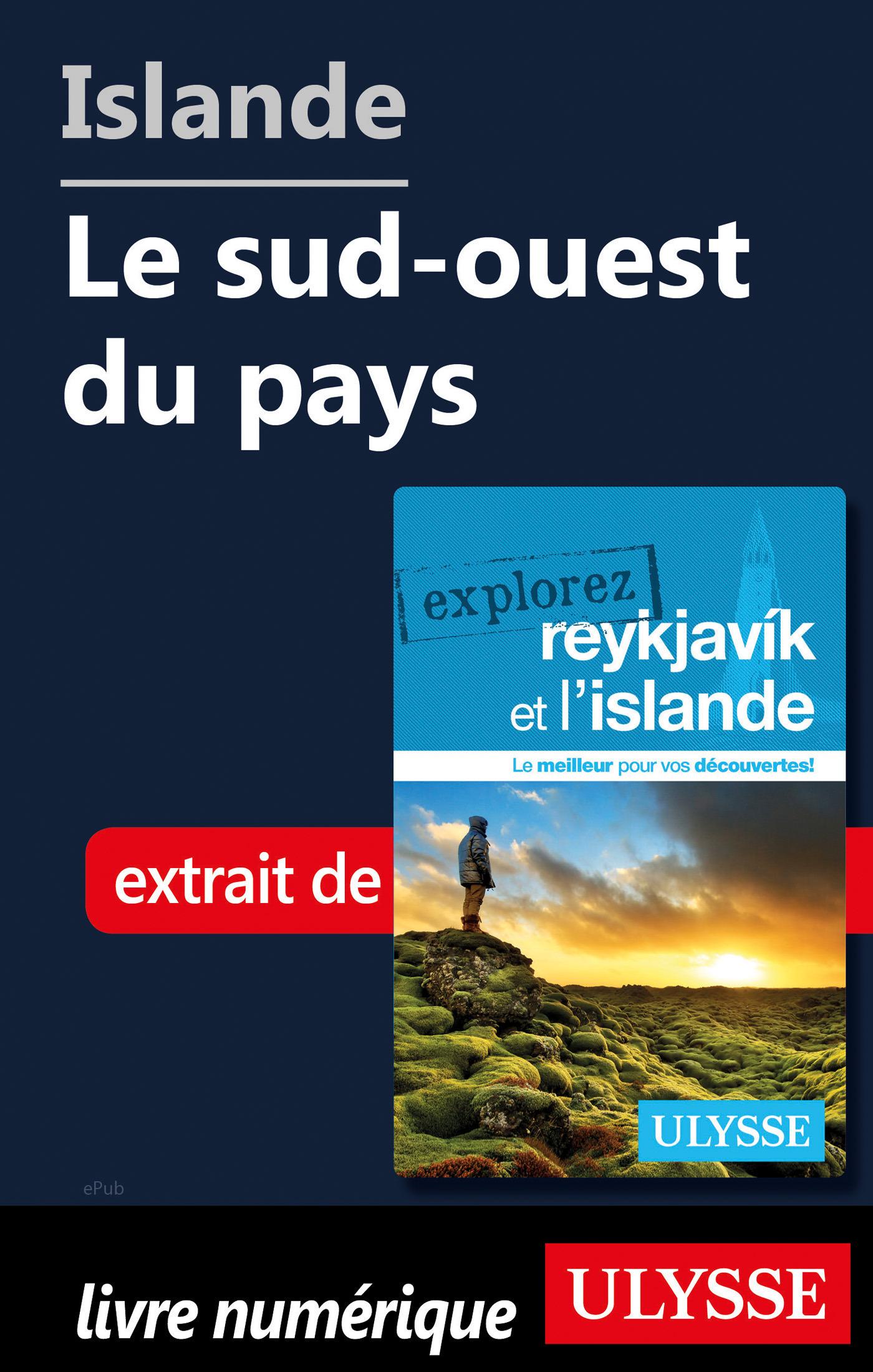 Islande - Le sud-ouest du pays (ebook)
