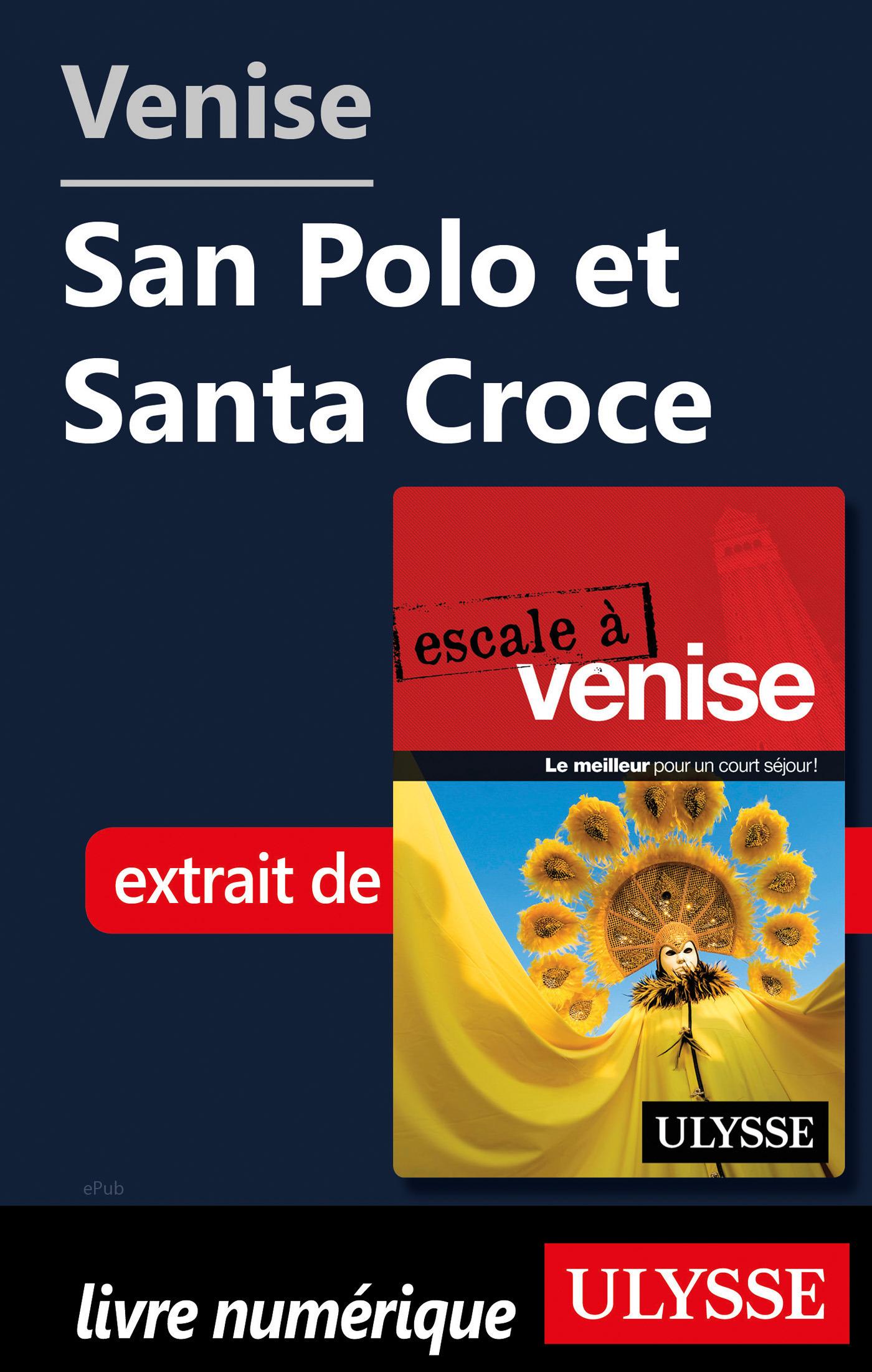 Venise - San Polo et Santa Croce (ebook)