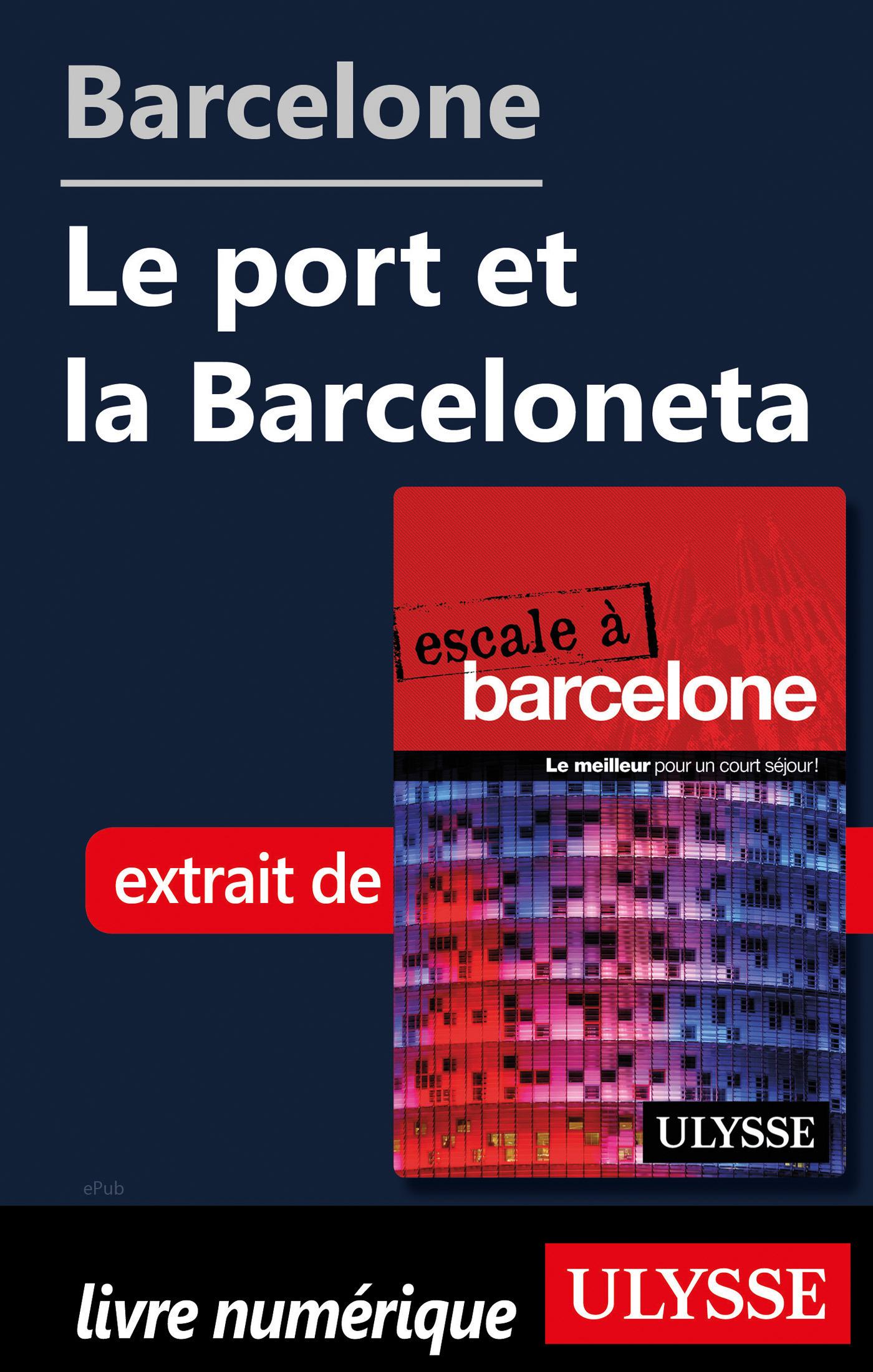 Barcelone - Le port et la Barceloneta