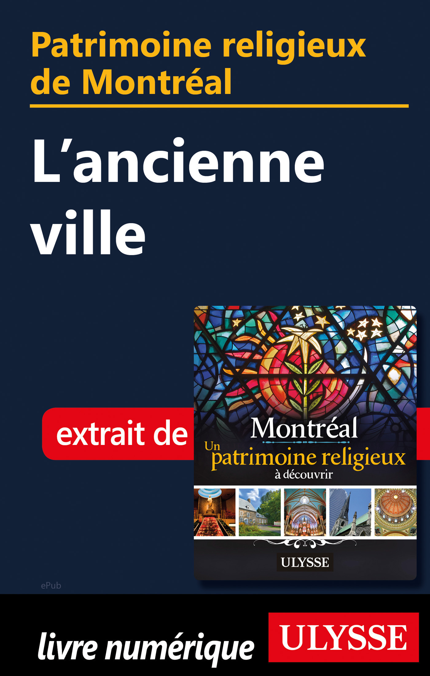 Patrimoine religieux de Montréal - L'ancienne ville
