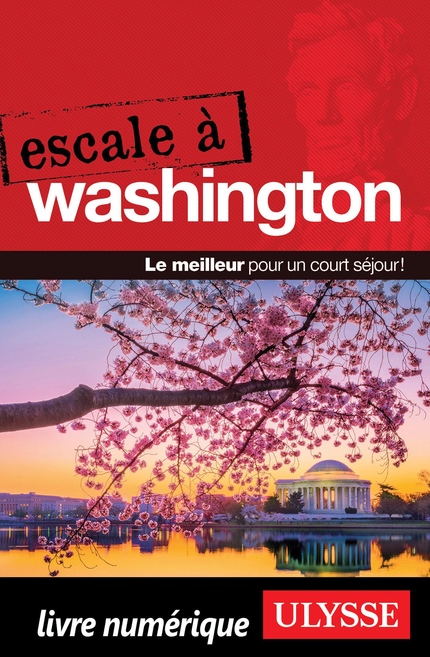Escale à Washington - D.C.