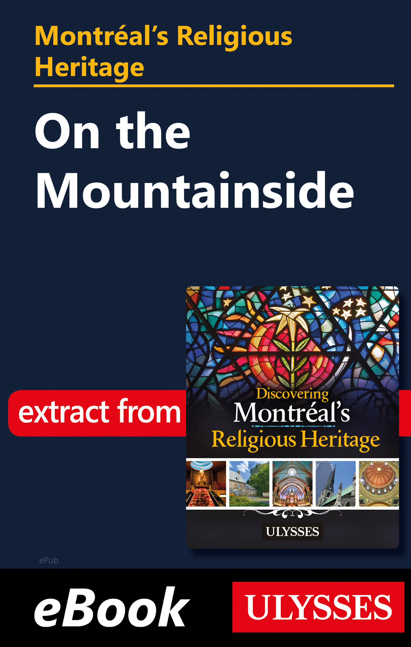 Montréal's Religious Heritage: On the Mountainside