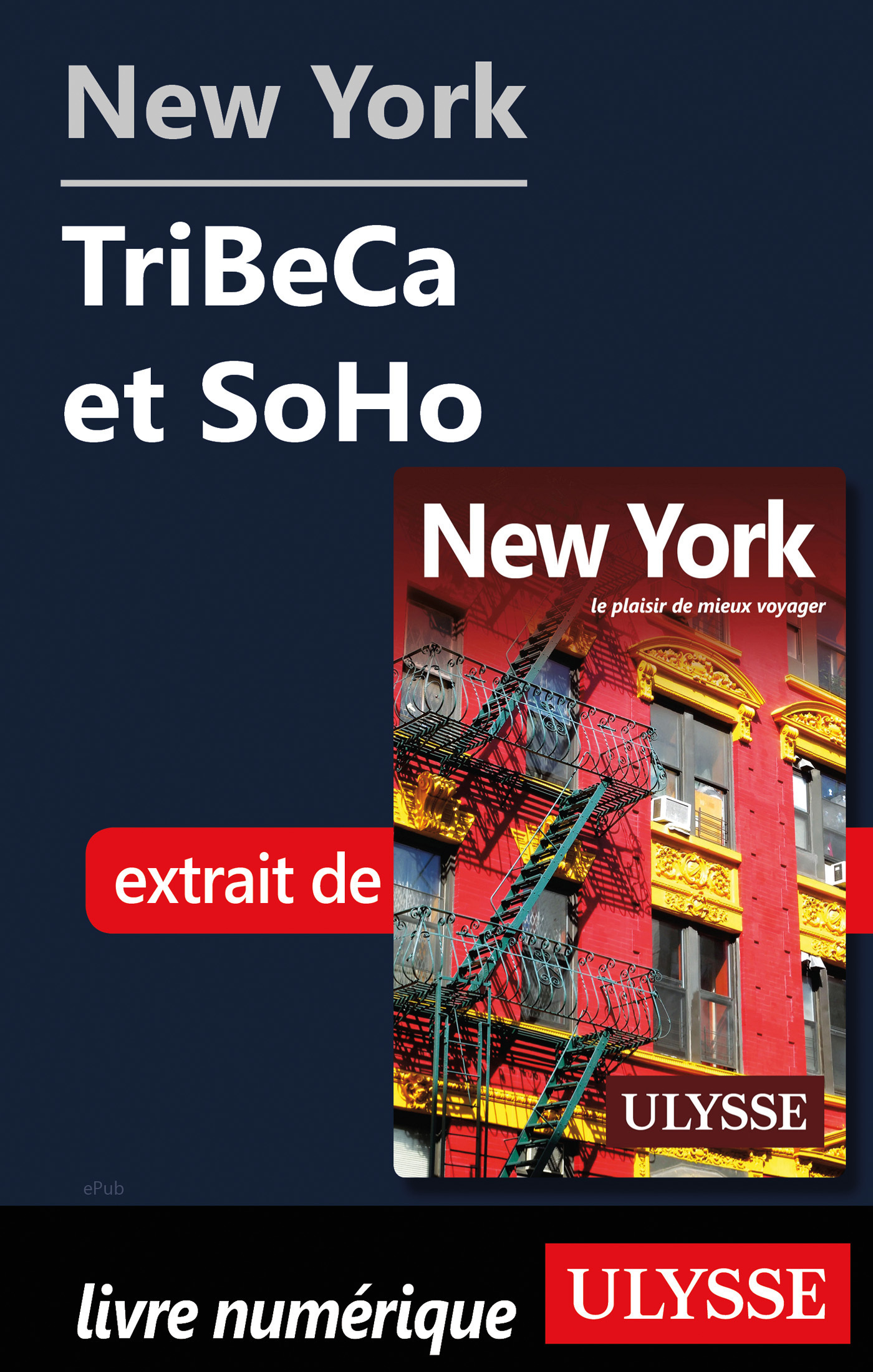 New York - Tribeca et Soho