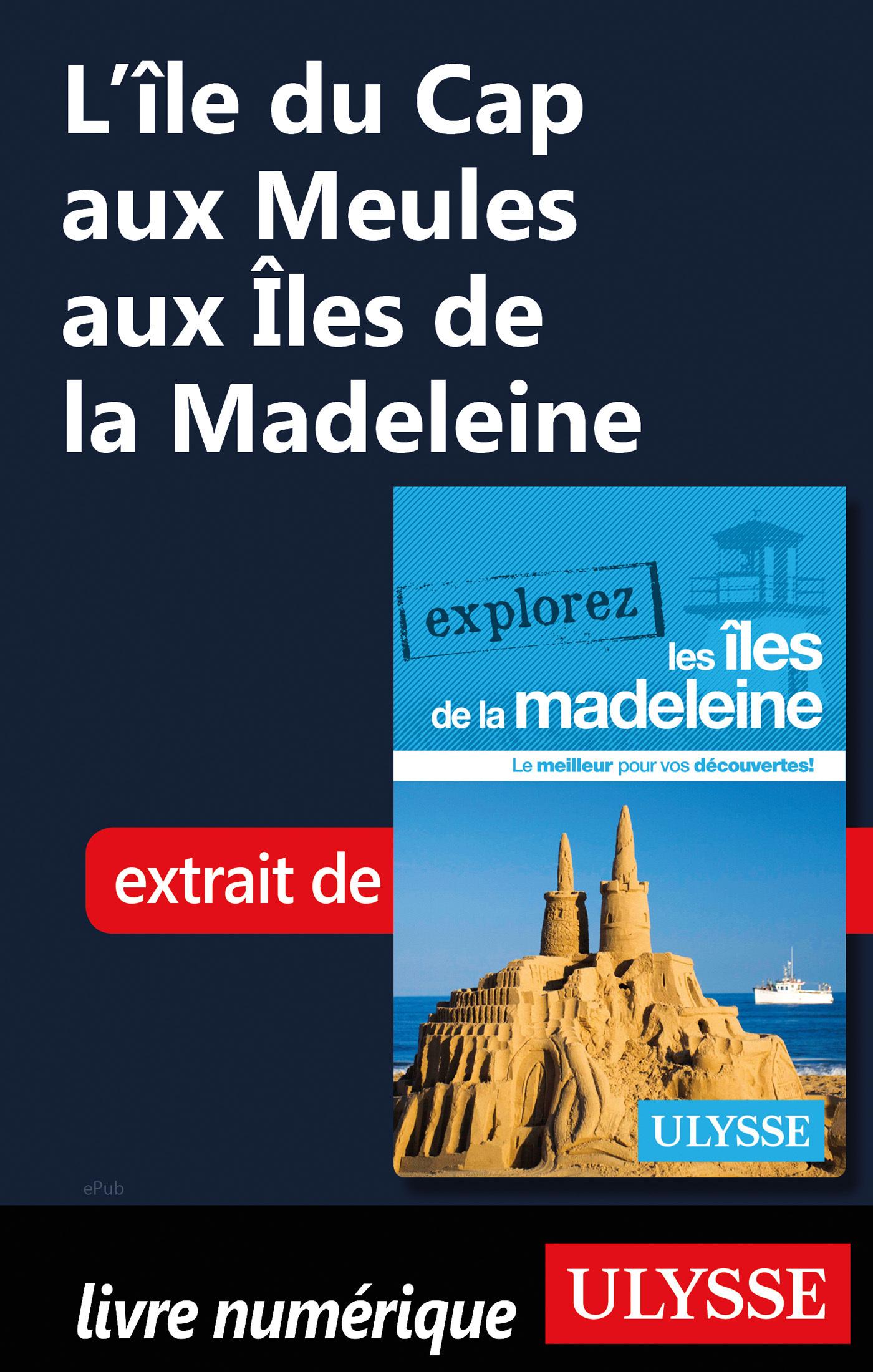 L'île du Cap aux Meules aux Iles de la Madeleine