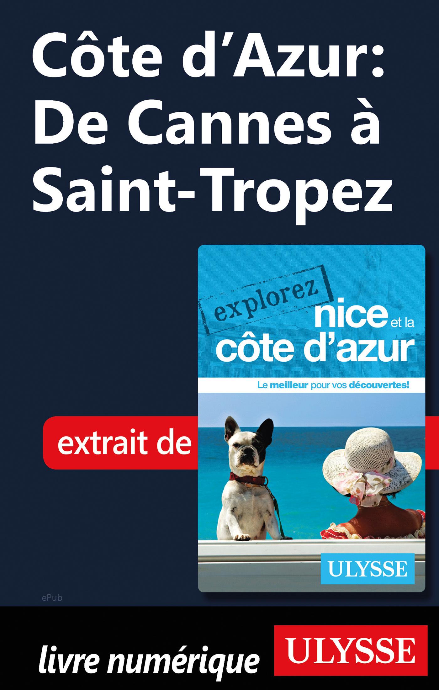 Côte d'Azur : De Cannes à Saint-Tropez