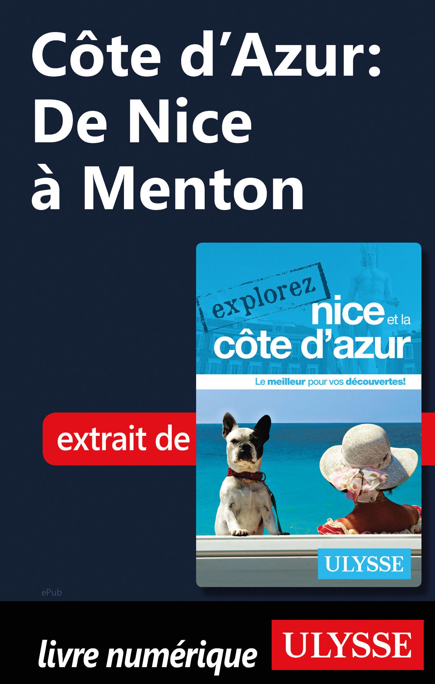 Côte d'Azur : De Nice à Menton