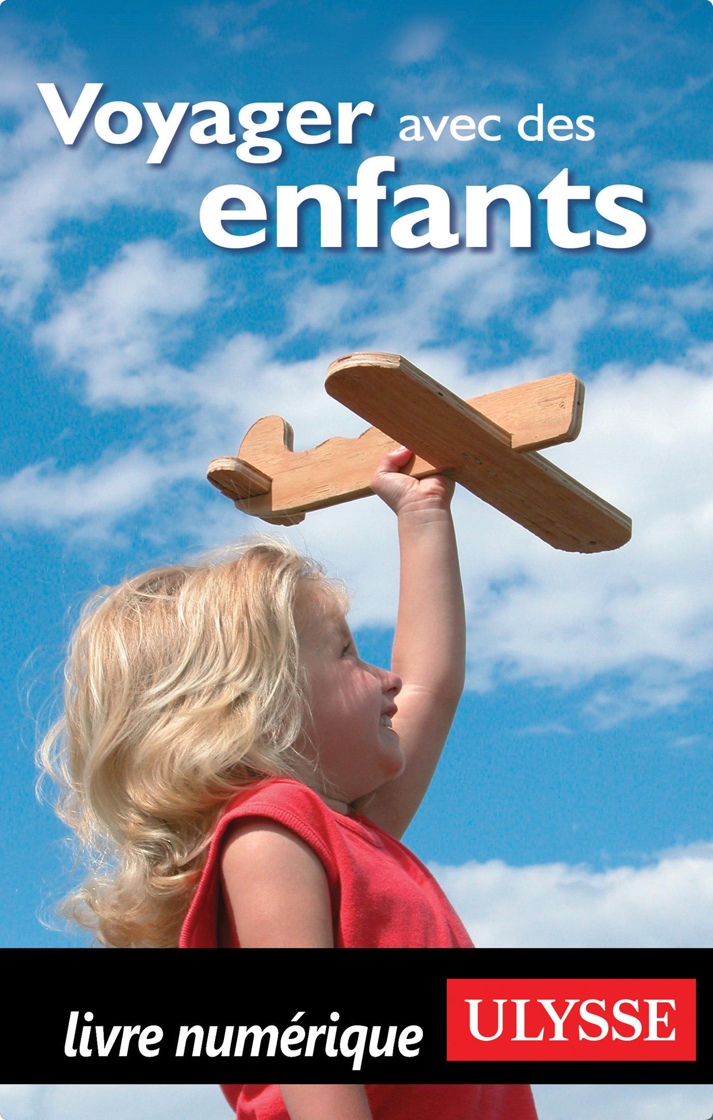 Voyager avec des enfants (ebook)