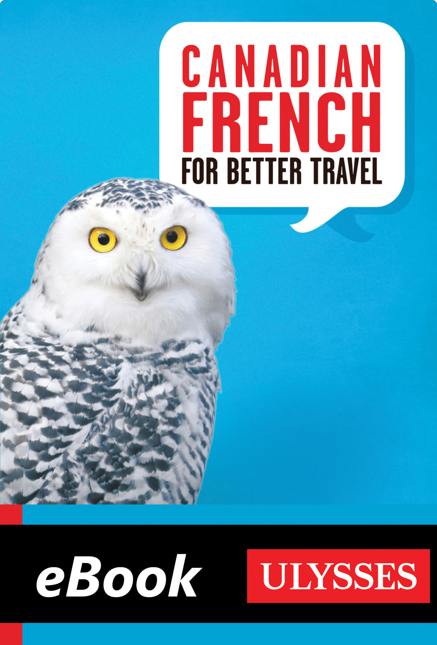 Canadian French for Better Travel (ebook)