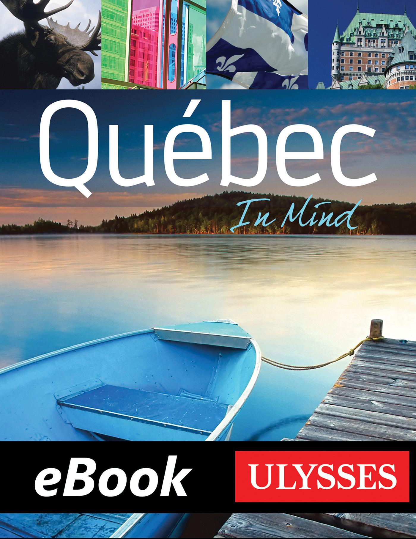Quebec in mind