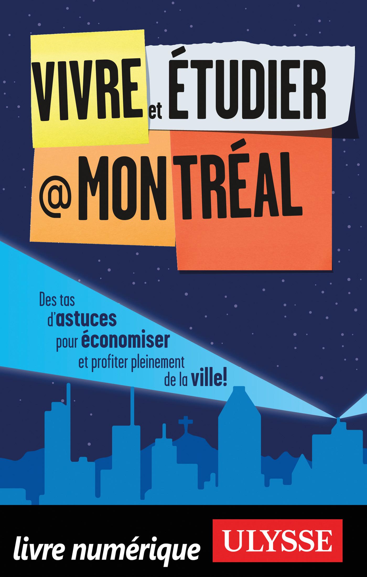 Vivre et étudier à Montréal (ebook)