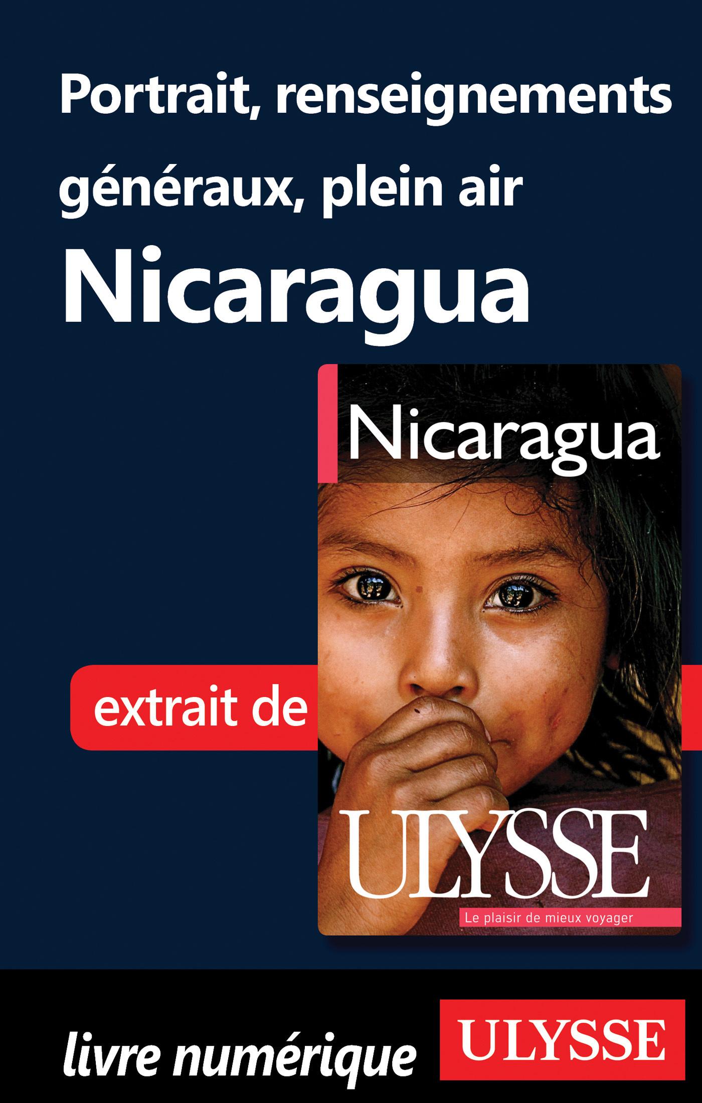Portrait du Nicragua, renseignements généraux et plein air