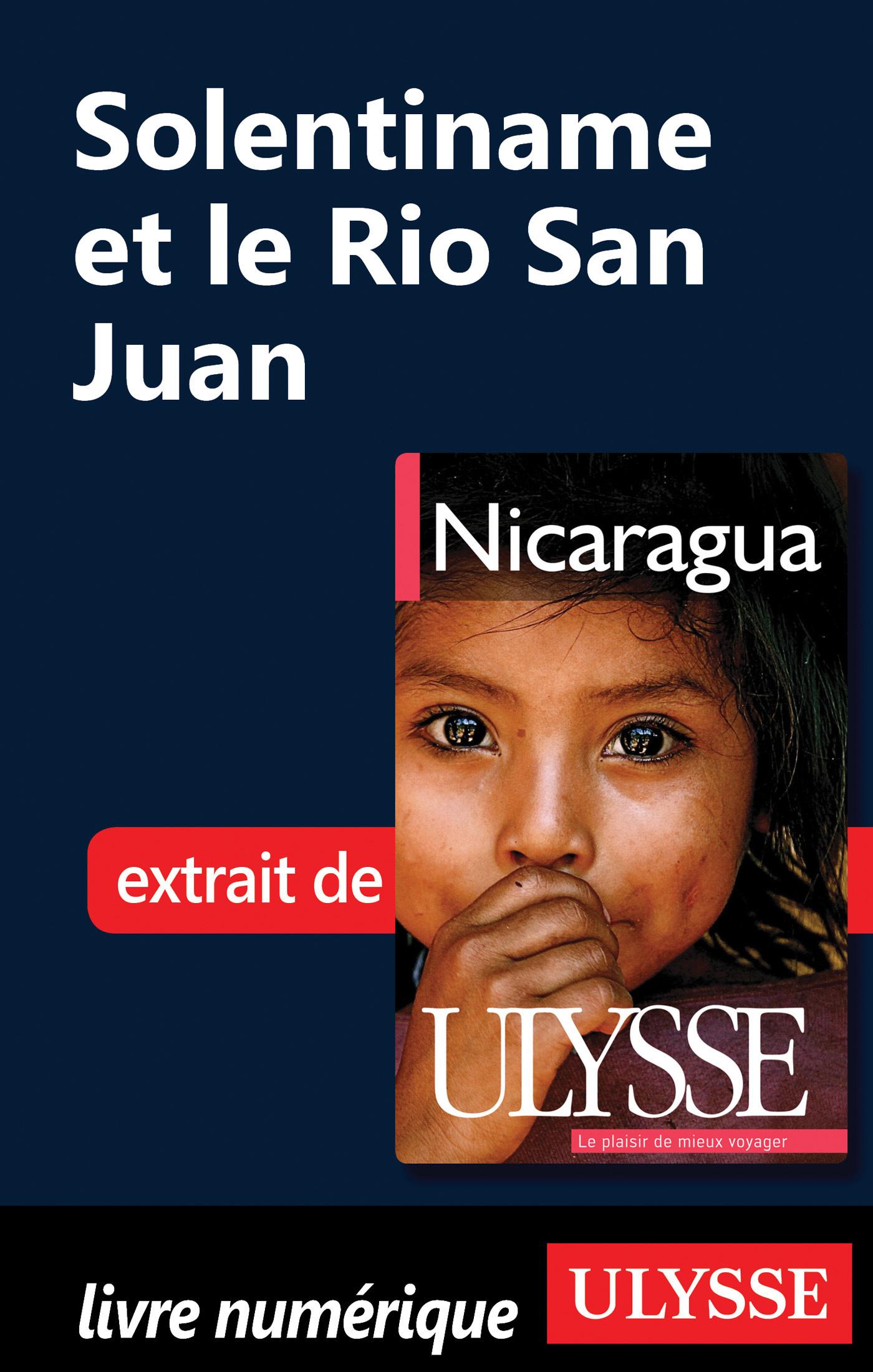 Solentiname et le Rio San Juan (Nicaragua)