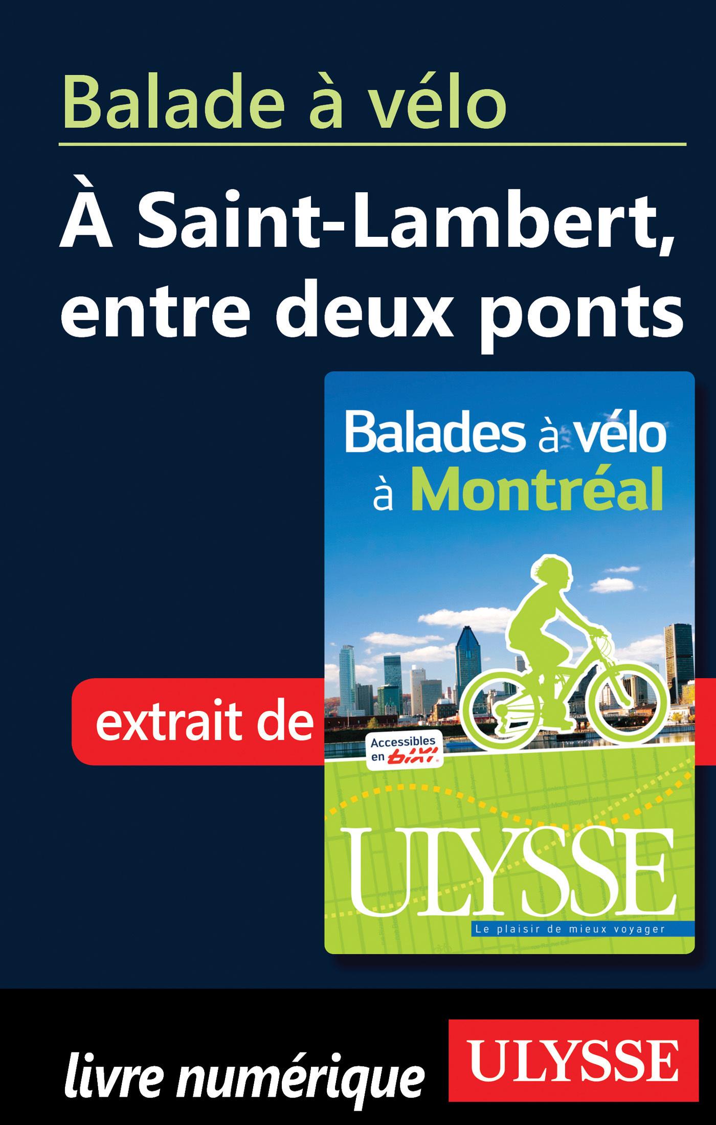 Balade à vélo à Saint Lambert entre deux ponts