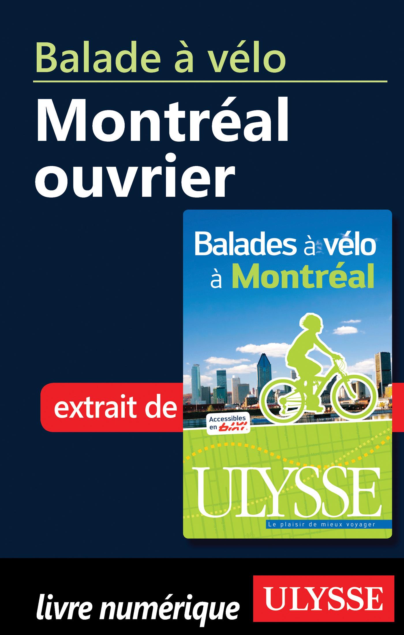 Balade à vélo : Montréal ouvrier