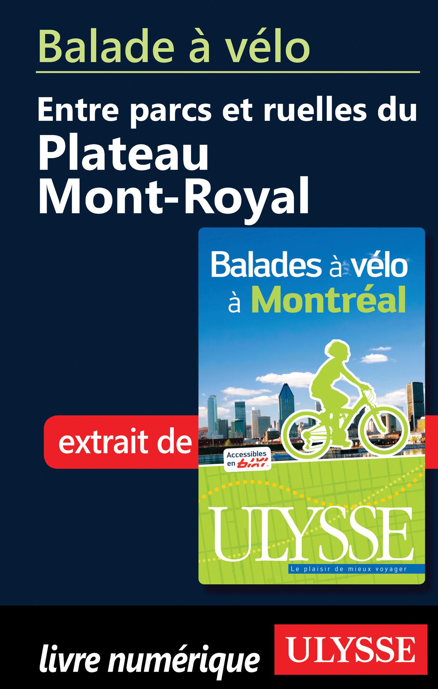 Balade à vélo entre parcs et ruelles du plateau Mont Royal