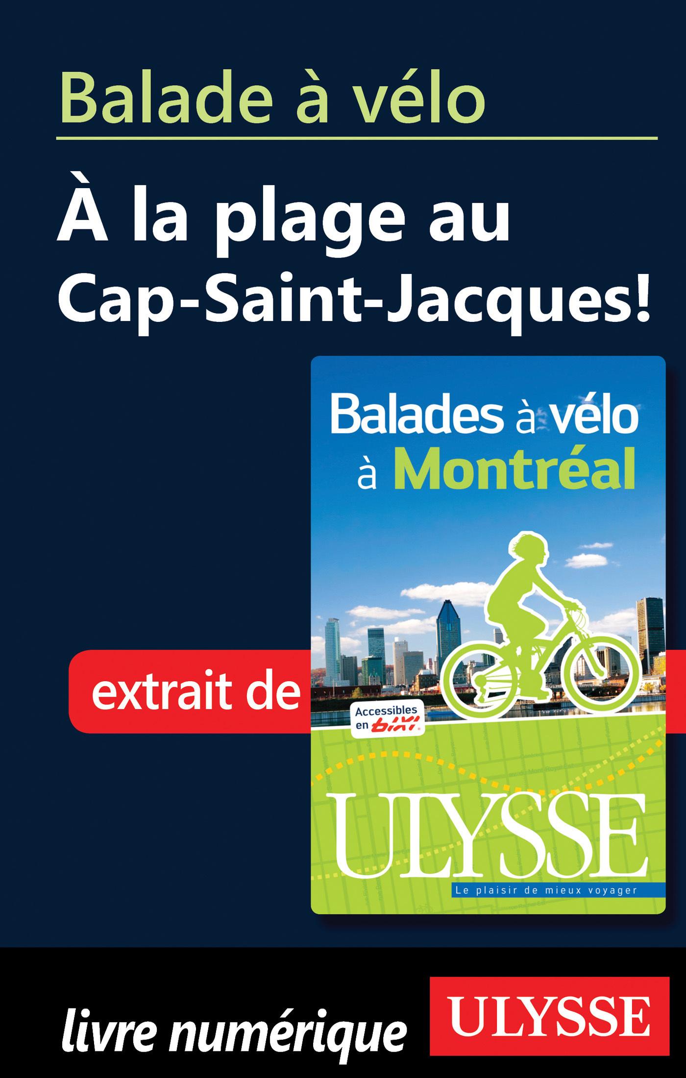Balade à vélo à la plage au Cap Saint Jacques ! (ebook)