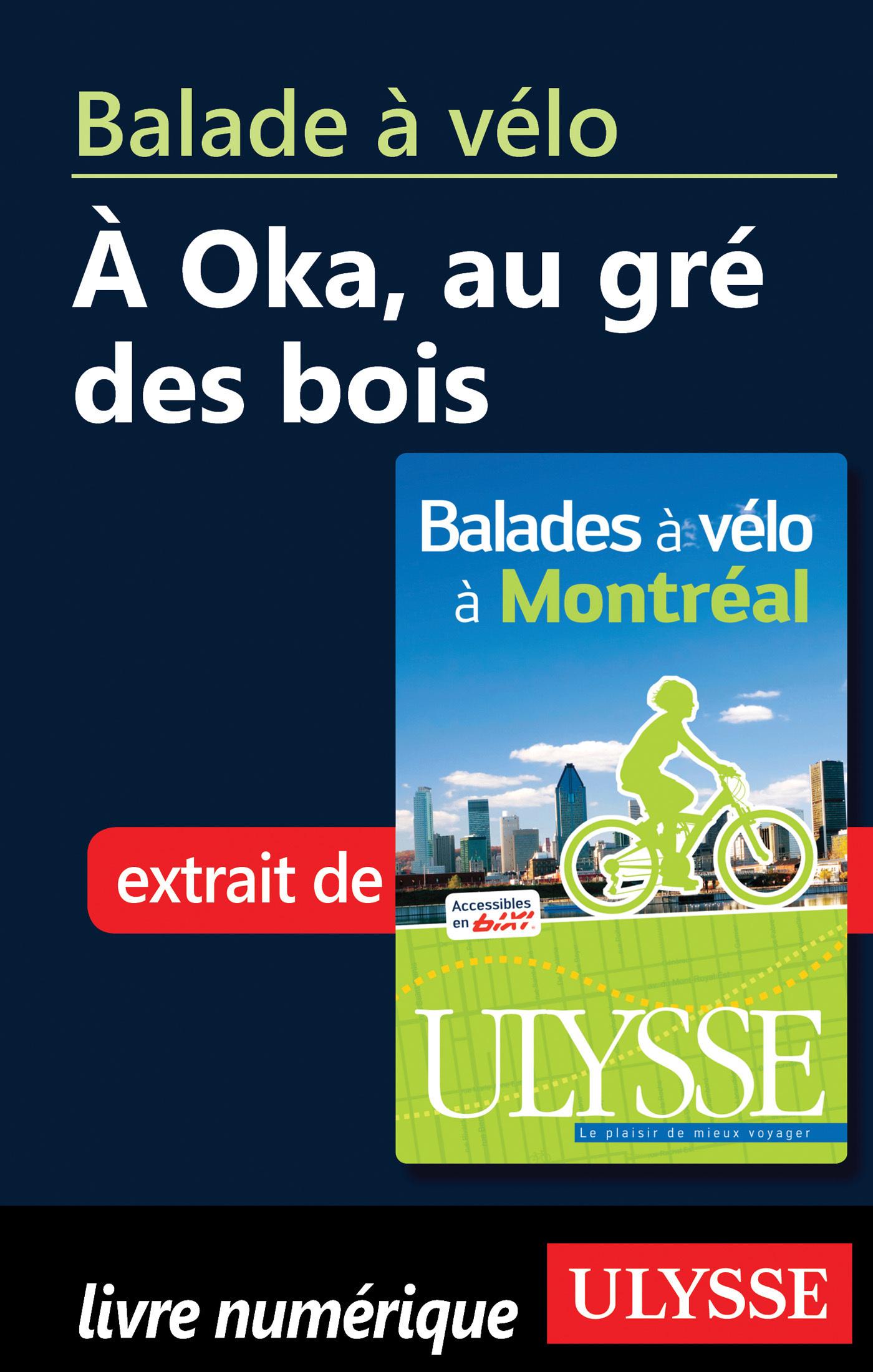 Balade à vélo à Oka au Gré des bois