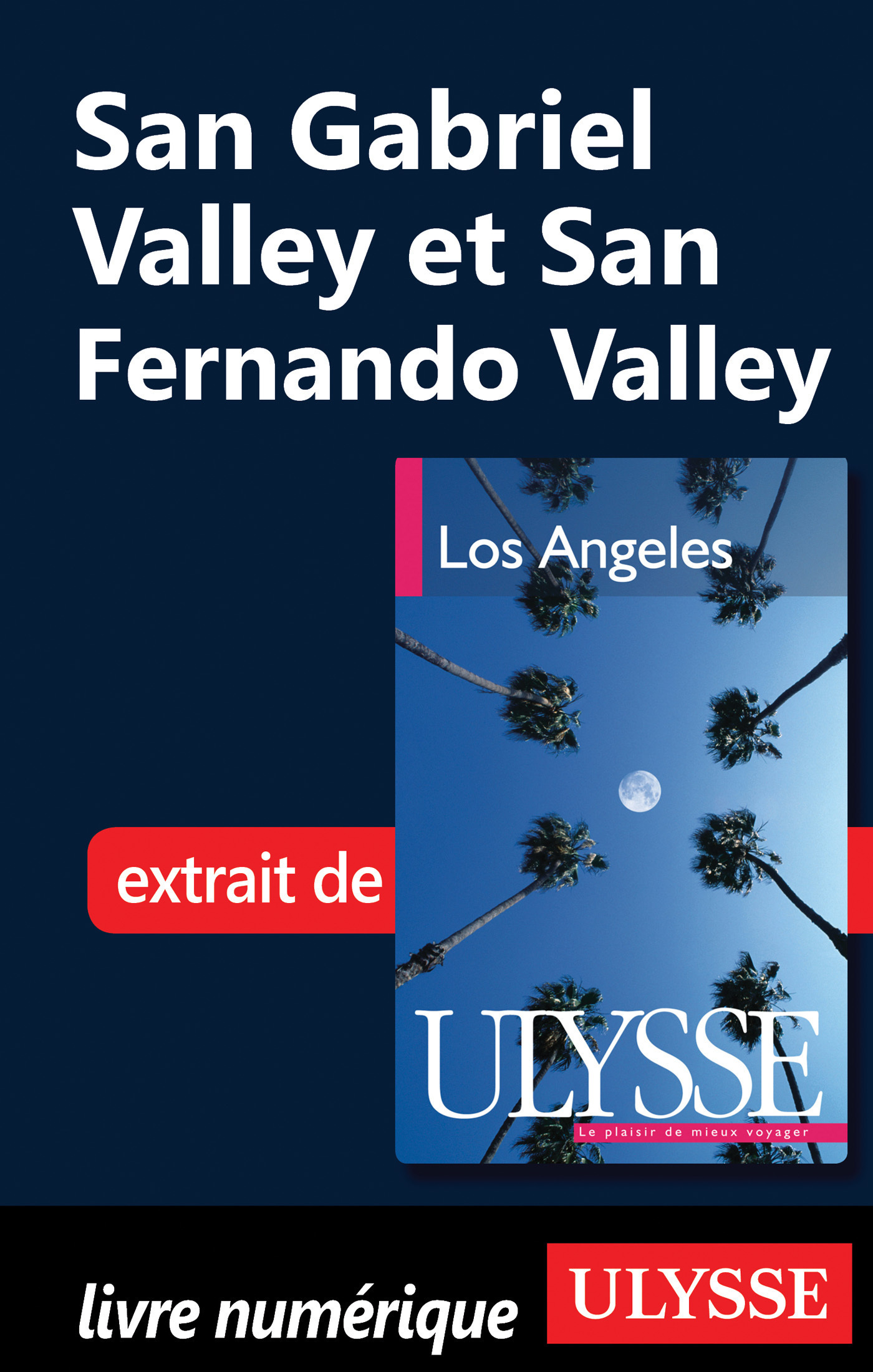 San Gabriel Valley et San Ferndo Valley