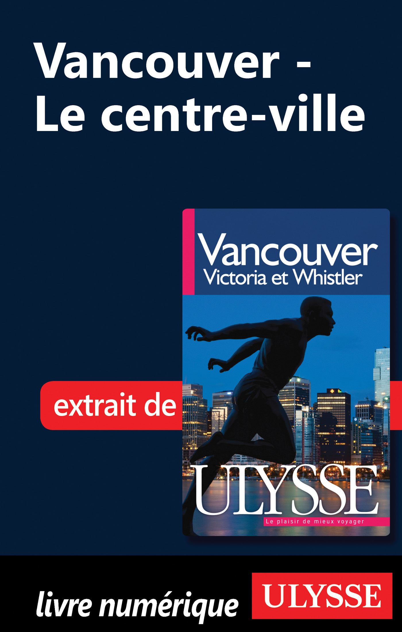 Vancouver : La ville