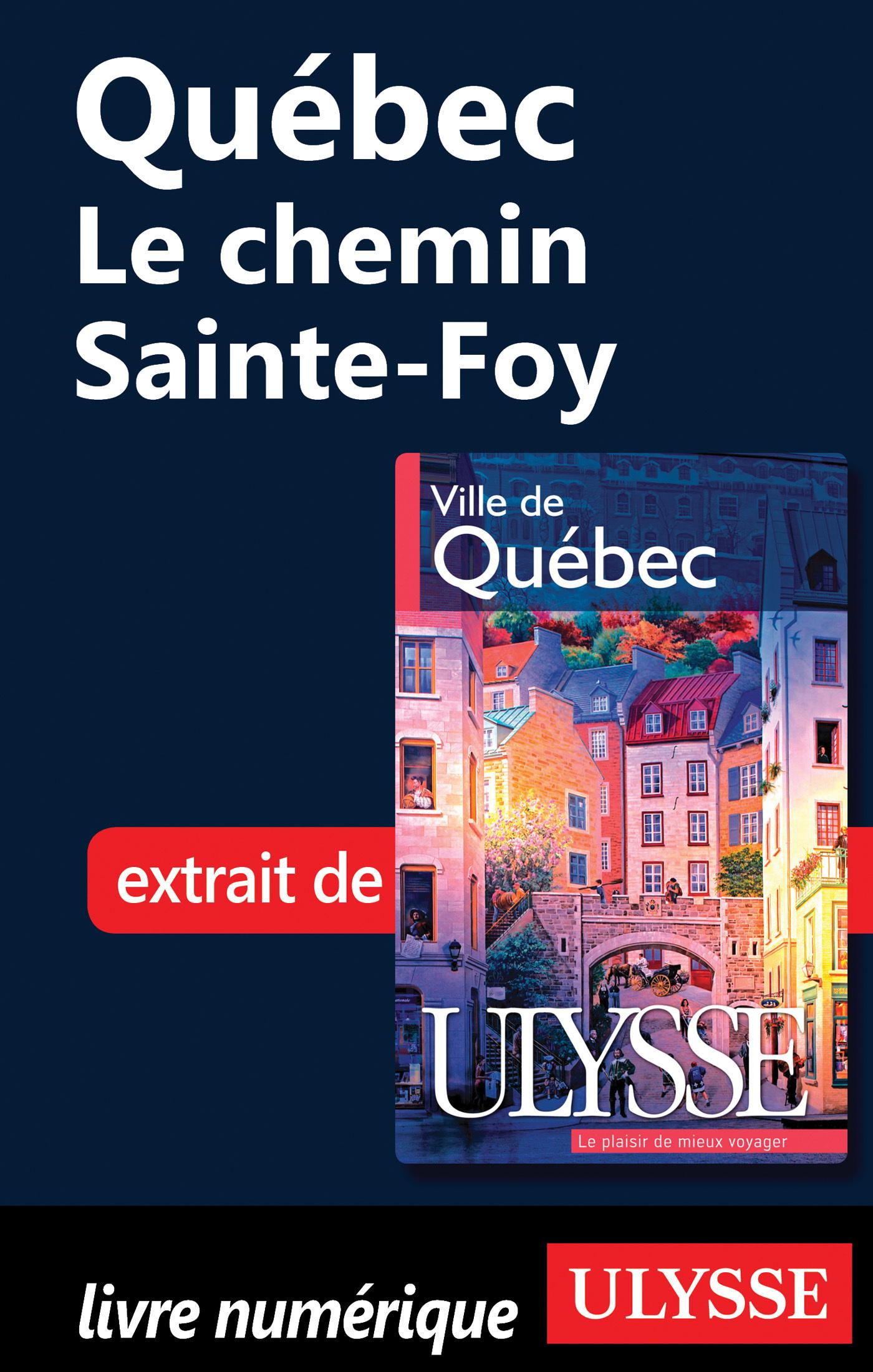 Québec : Le chemin Sainte-Foy