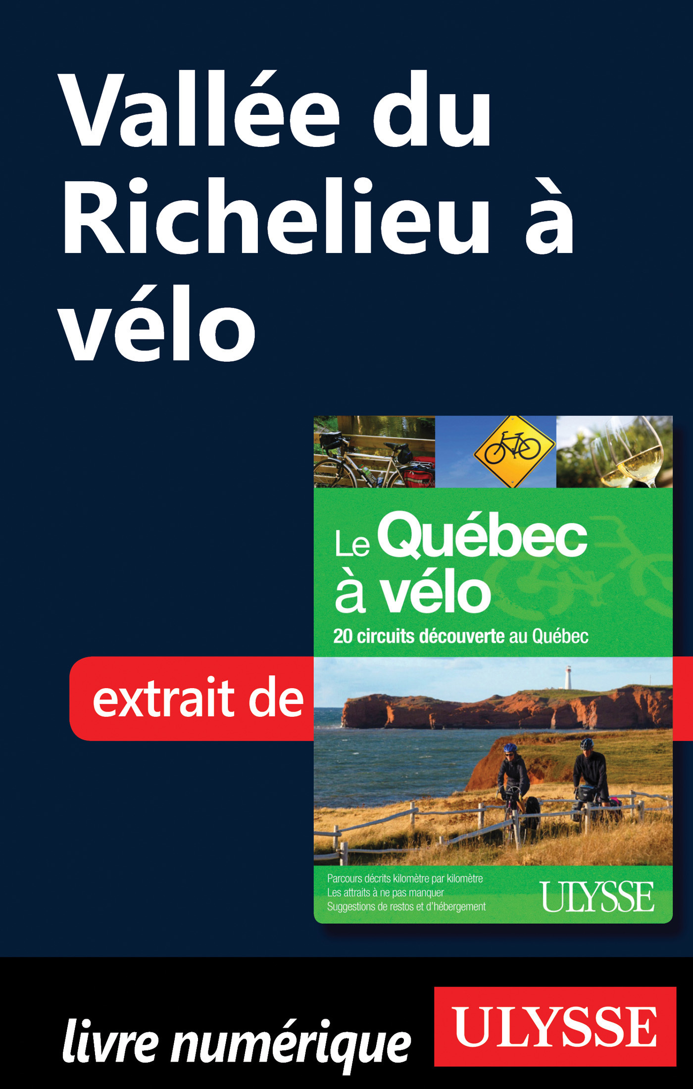 Vallée du Richelieu à vélo, où les Patriotes ont fait l'histoire