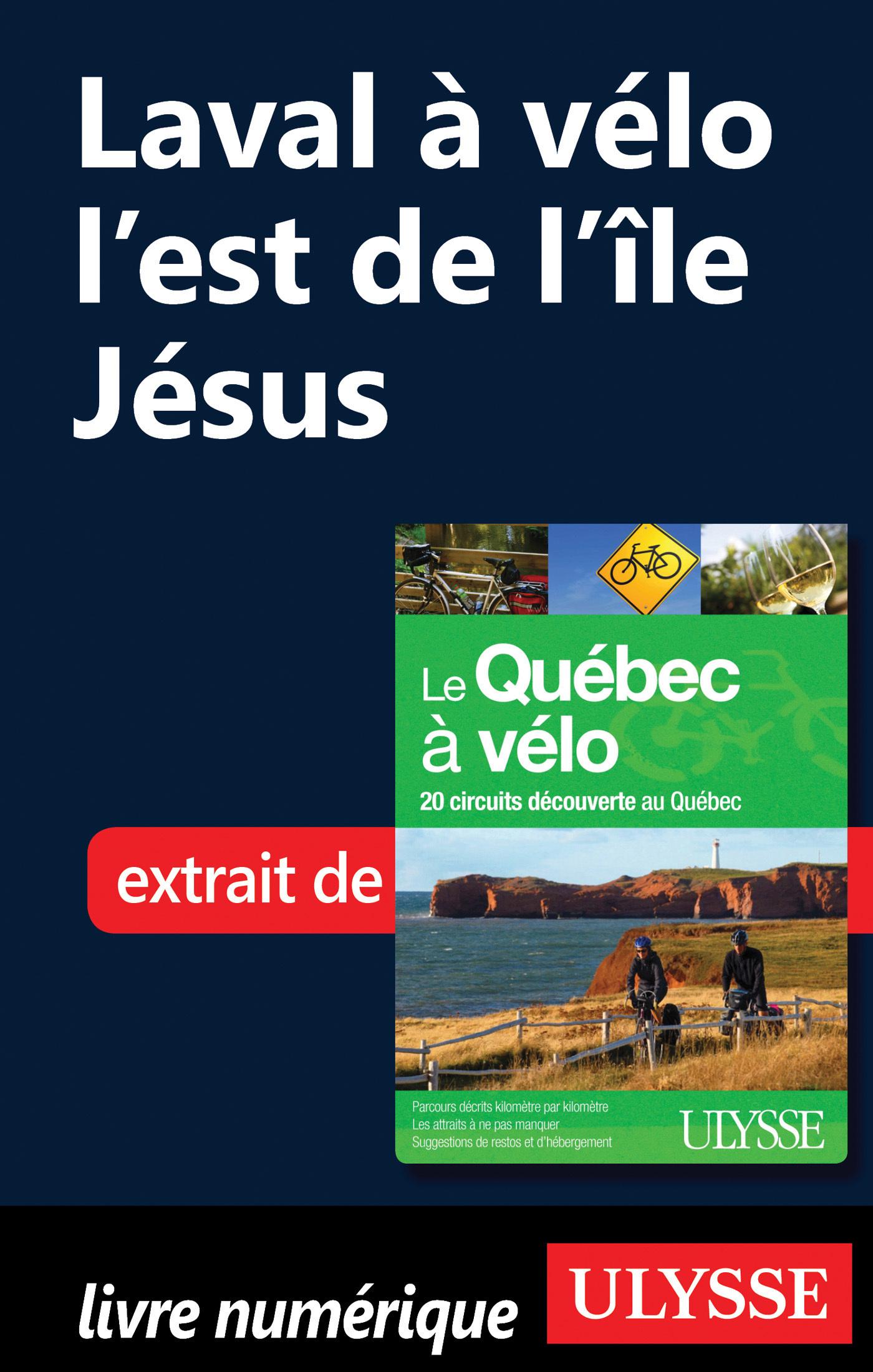 Laval à vélo : L'Est de l'île Jesus
