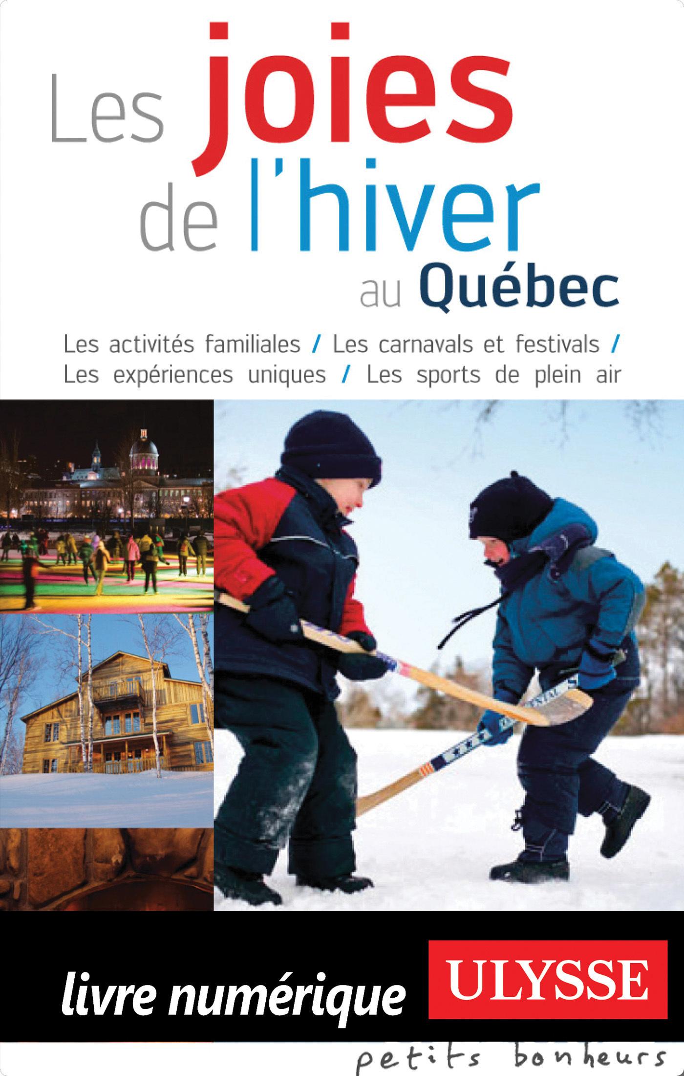 Les joies de l'hivers au Québec