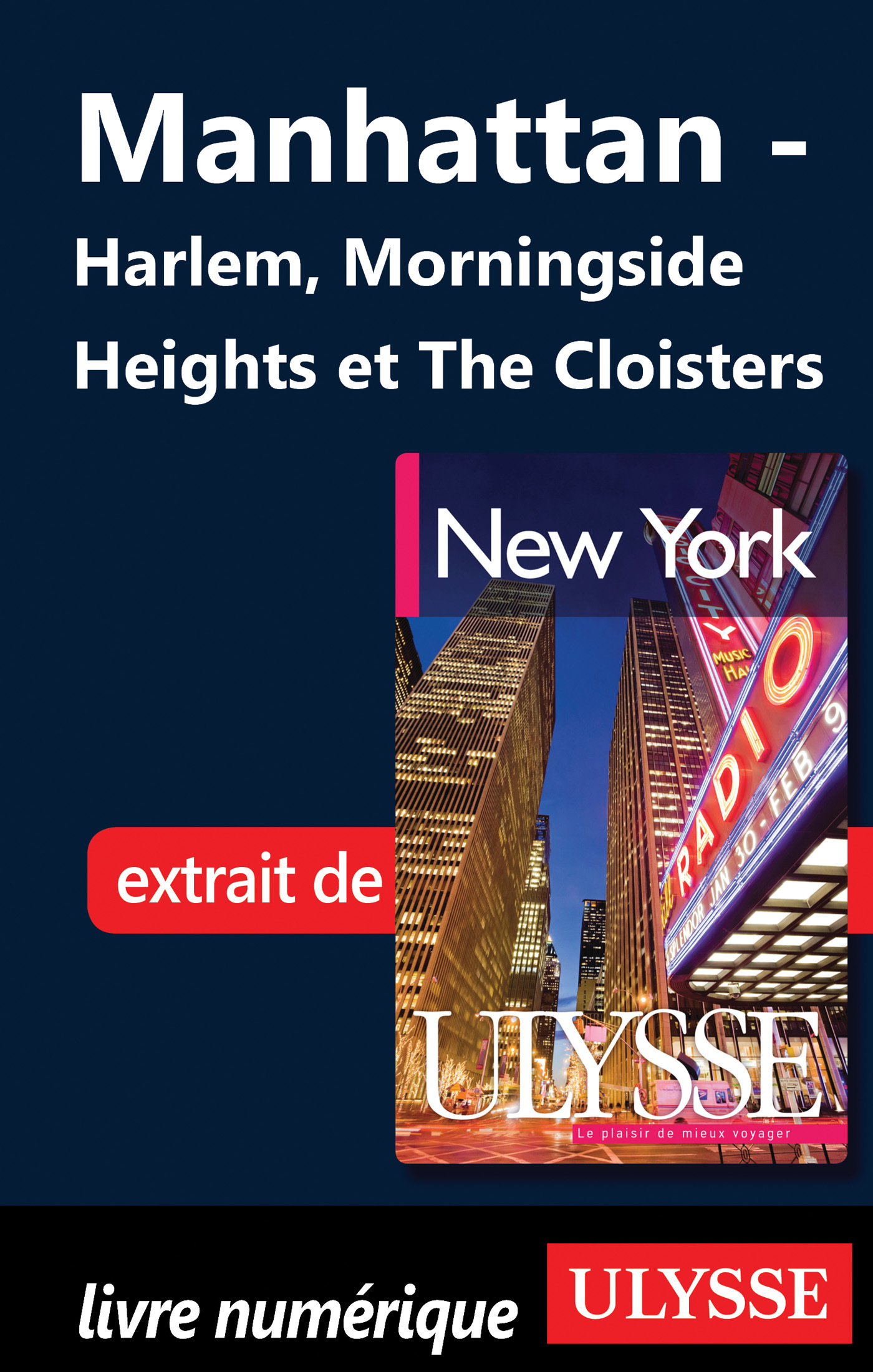 Manhattan : Harlem, Morningside Heights et The Cloisters