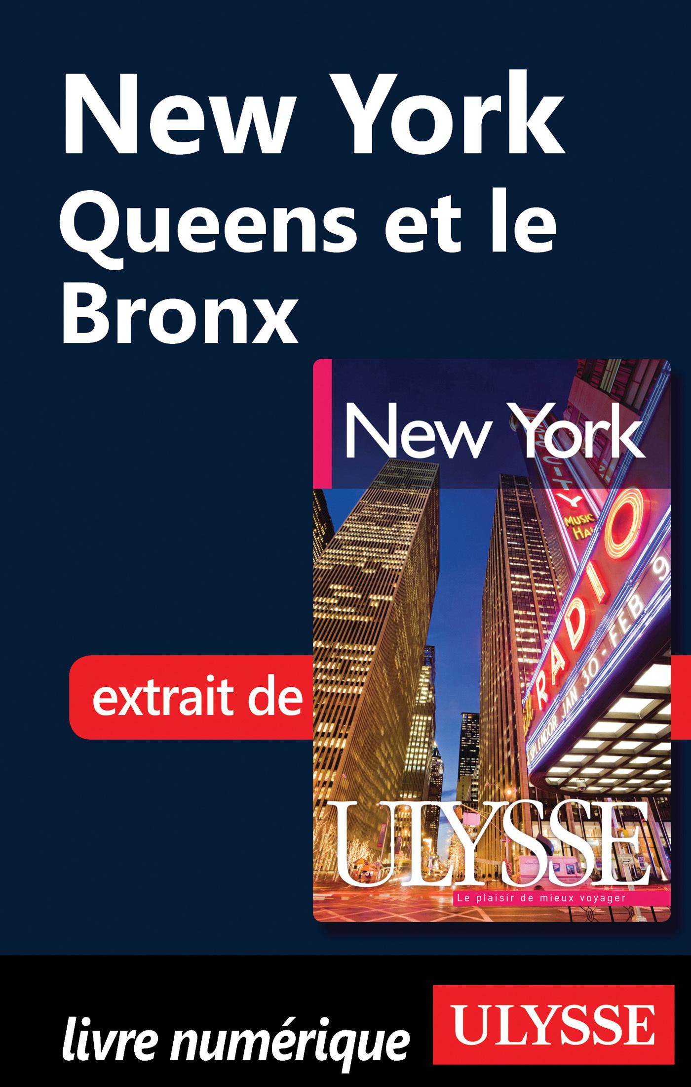 New York : Queens et le Bronx