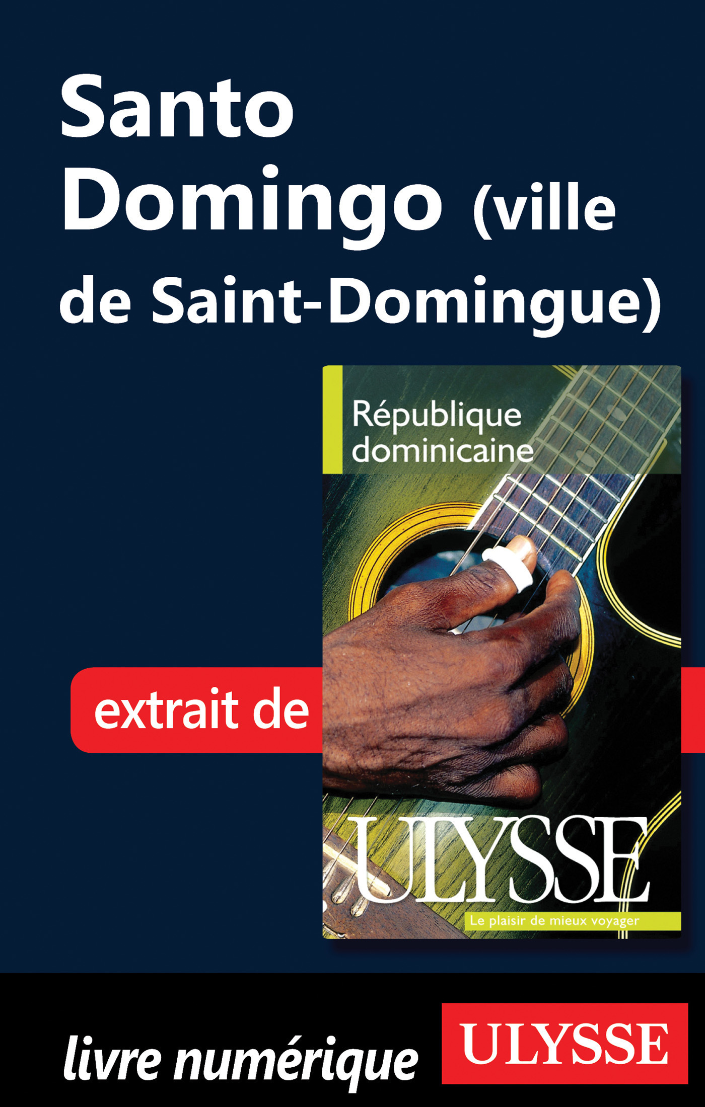 Santo Domingo (Ville de Saint-Domingue)