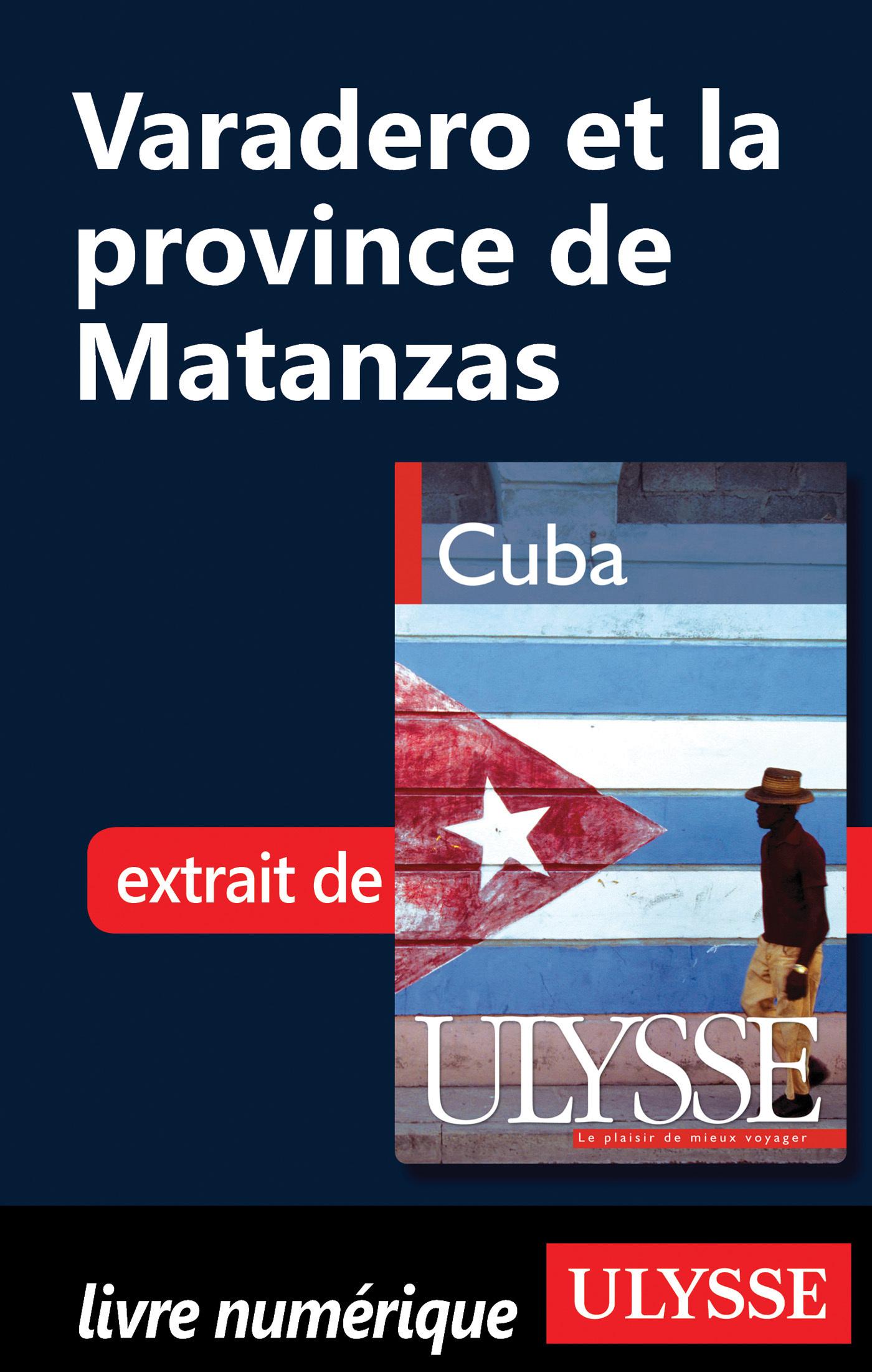 Varadero et la Province Matanzas