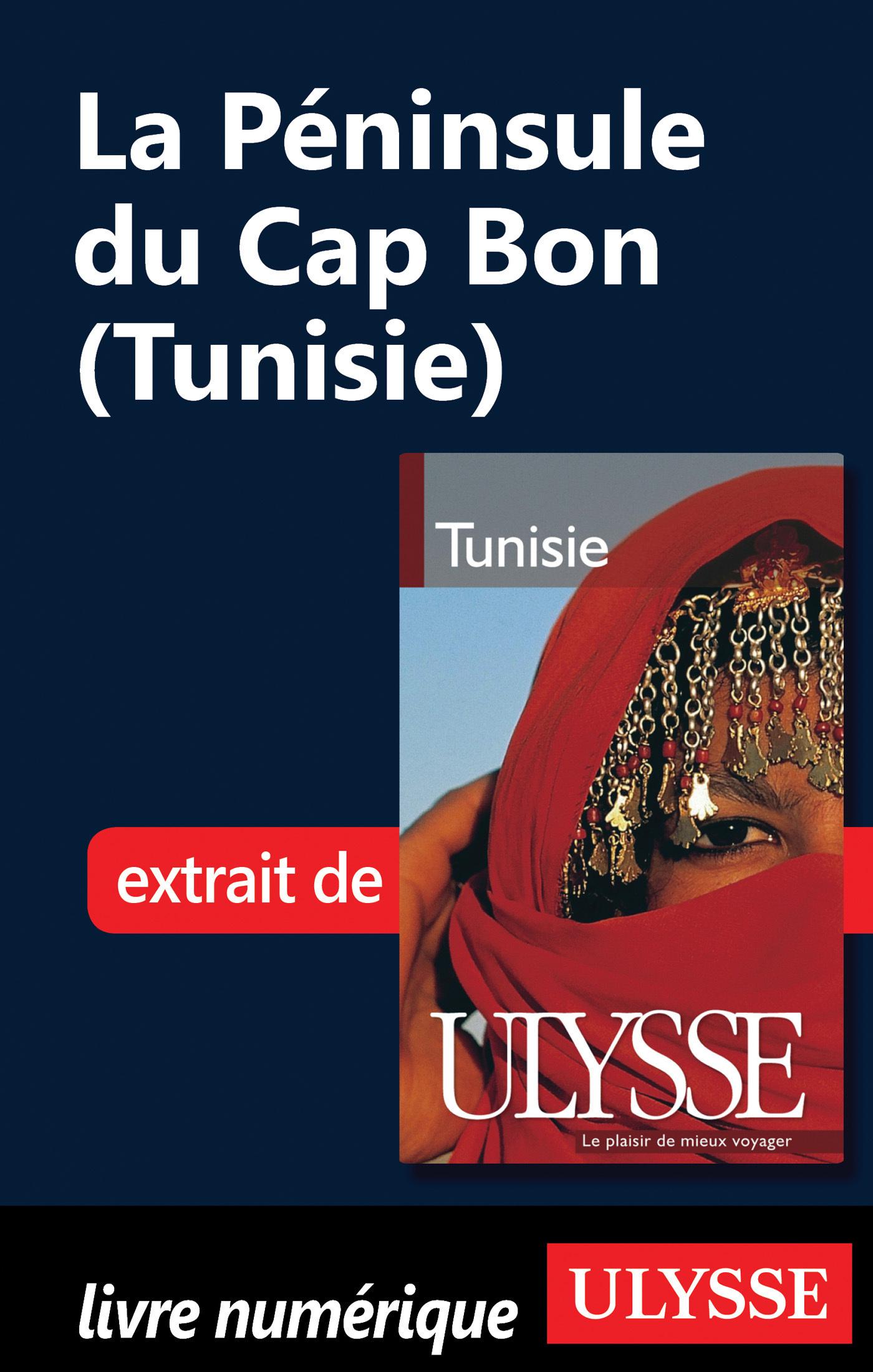 La péninsule du Cap Bon (Tunisie)