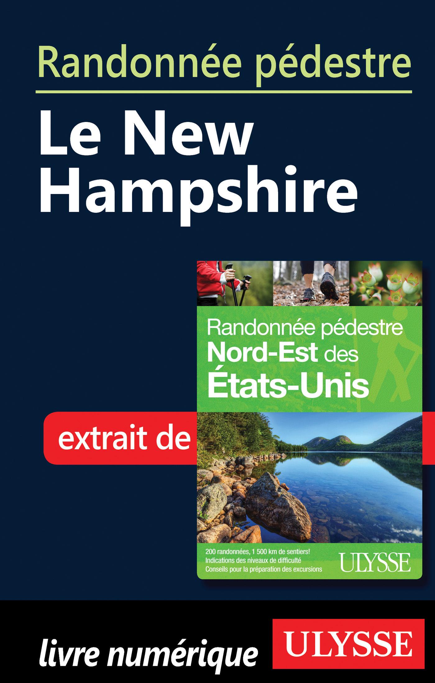 Randonnée pédestre - Le New Hampshire