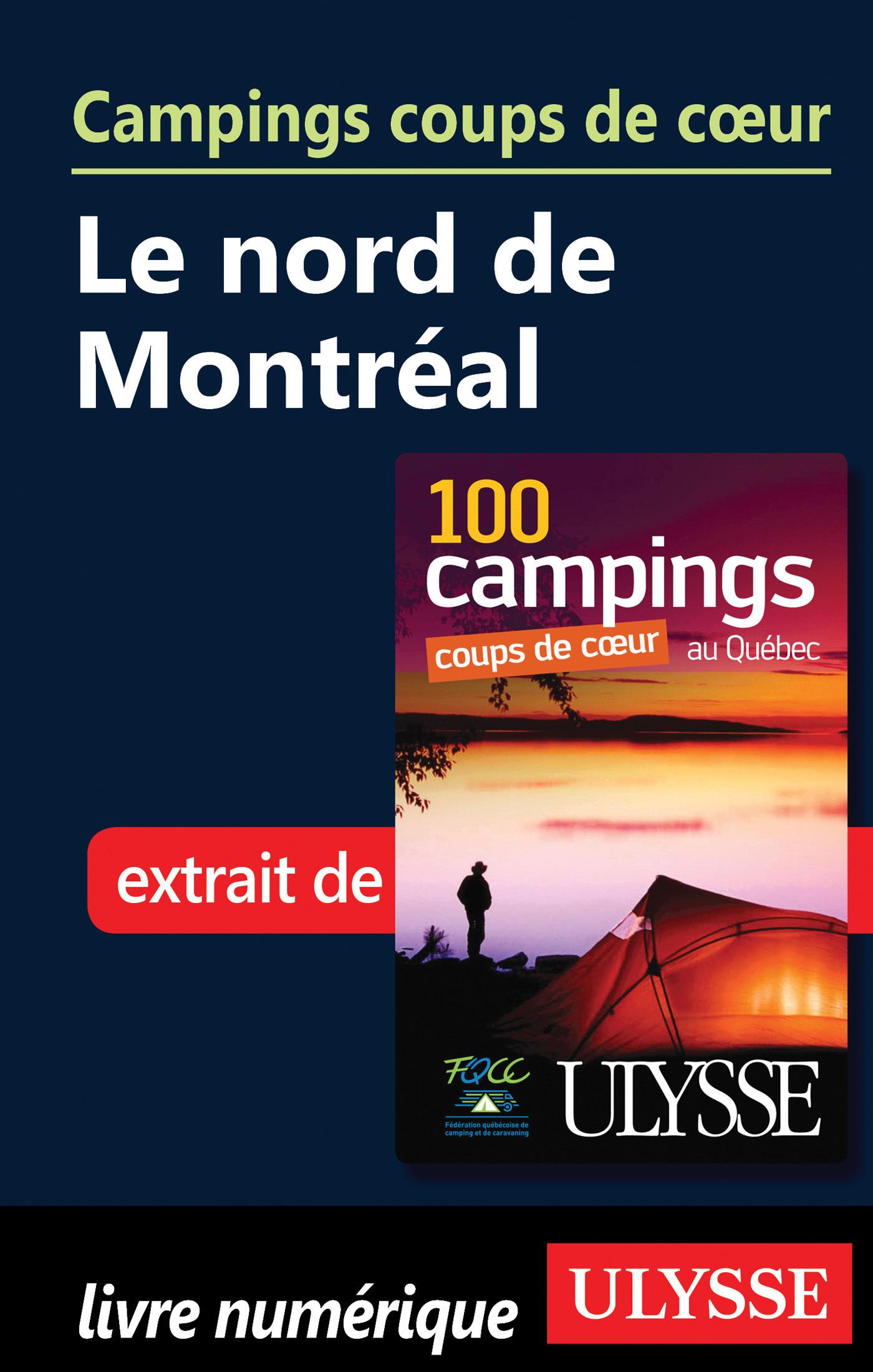 Campings coups de coeur - Le Nord de Montréal