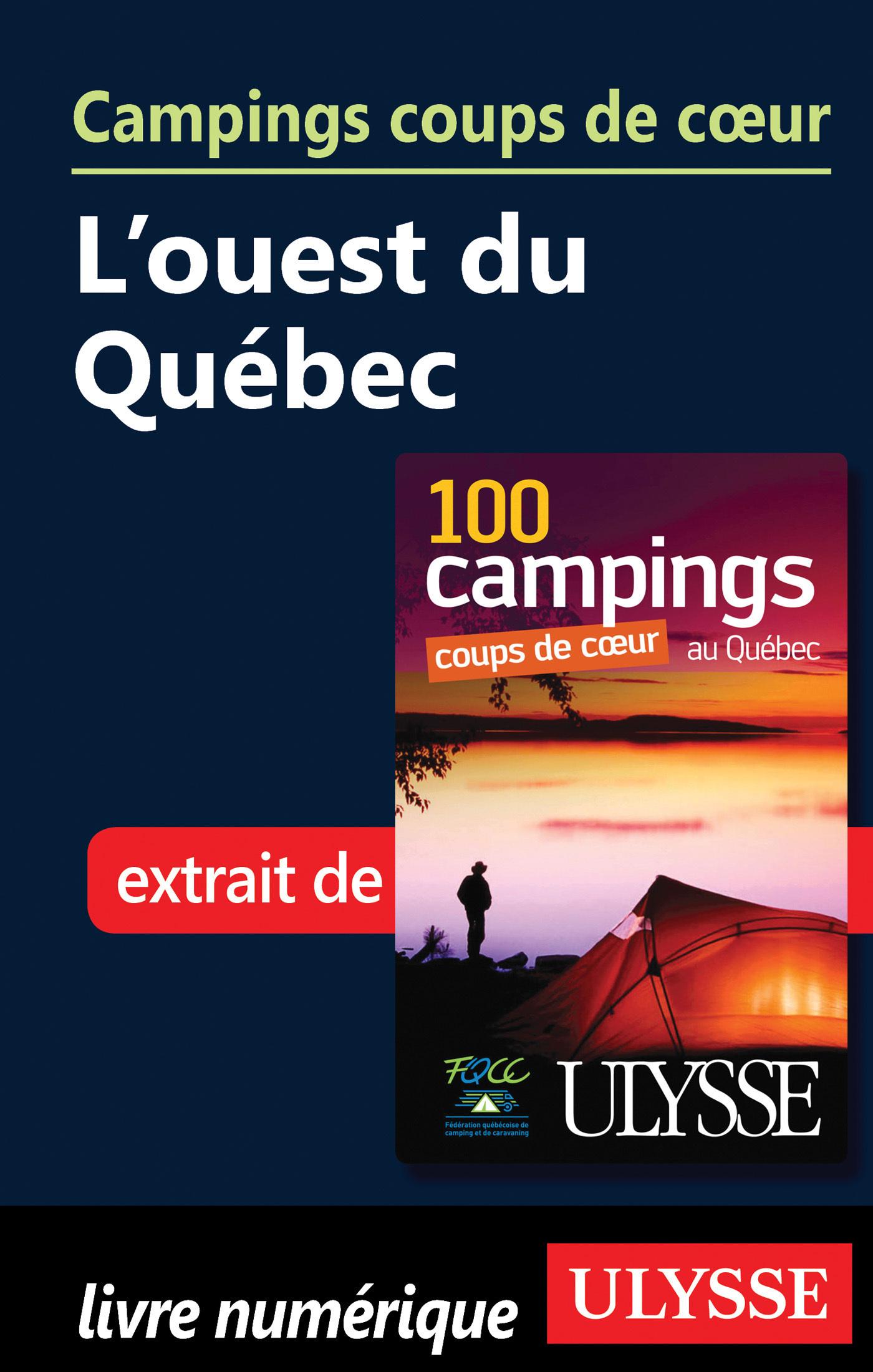 Campings coups de coeur - l' Ouest du Québec