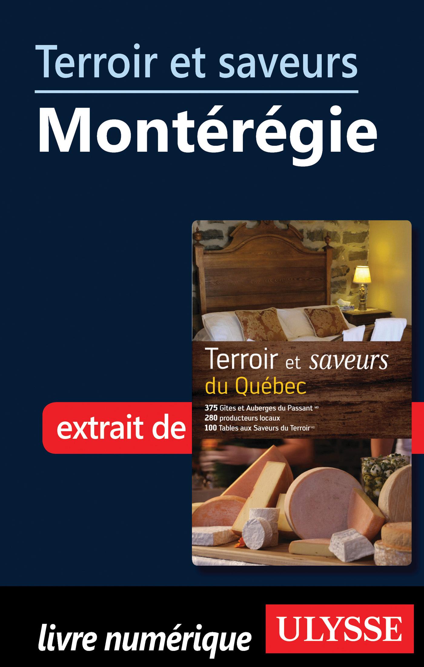 Terroir et saveurs - Montérégie