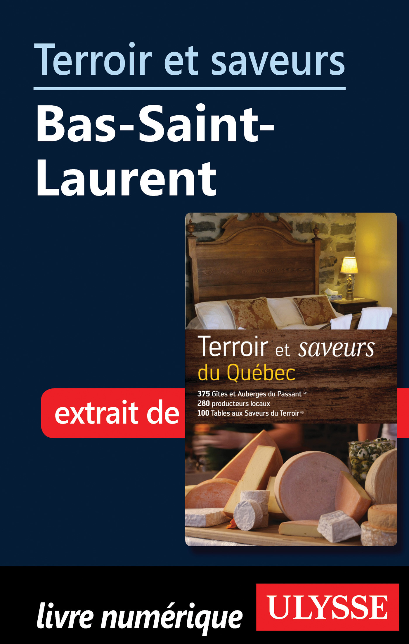 Terroir et saveurs - Bas-Saint-Laurent (ebook)