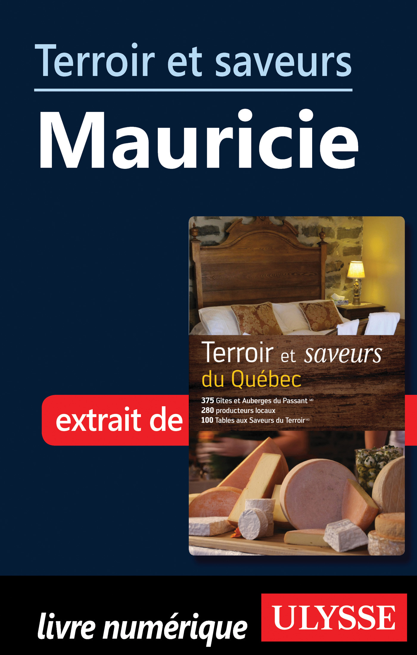 Terroir et saveurs - Mauricie (ebook)
