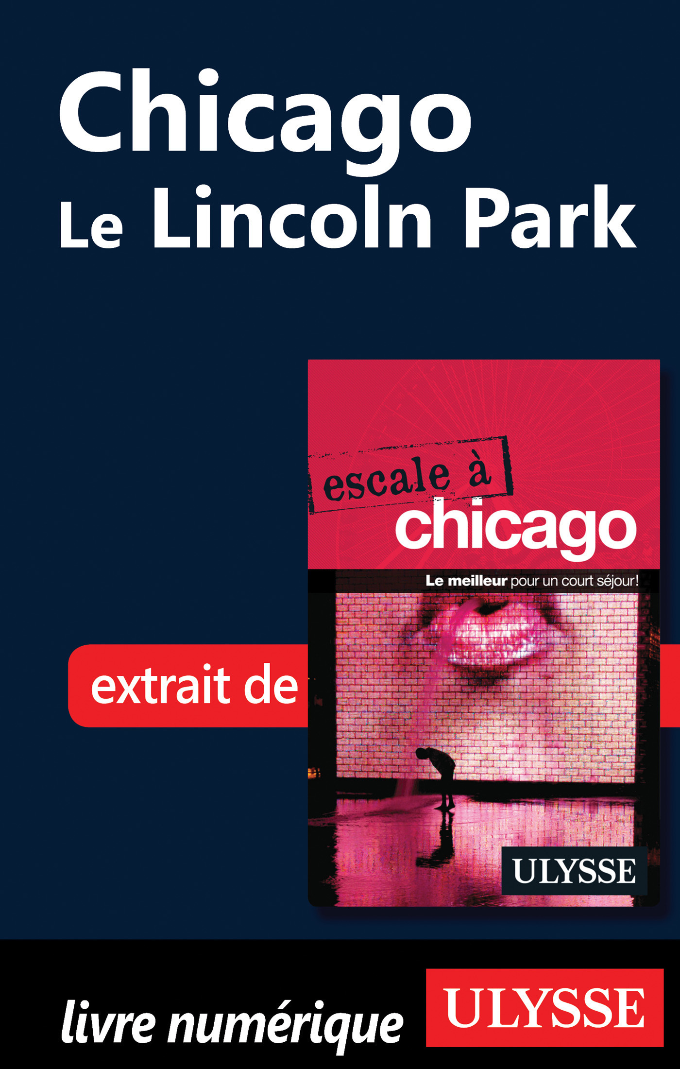 Chicago : Le Lincoln Park (ebook)